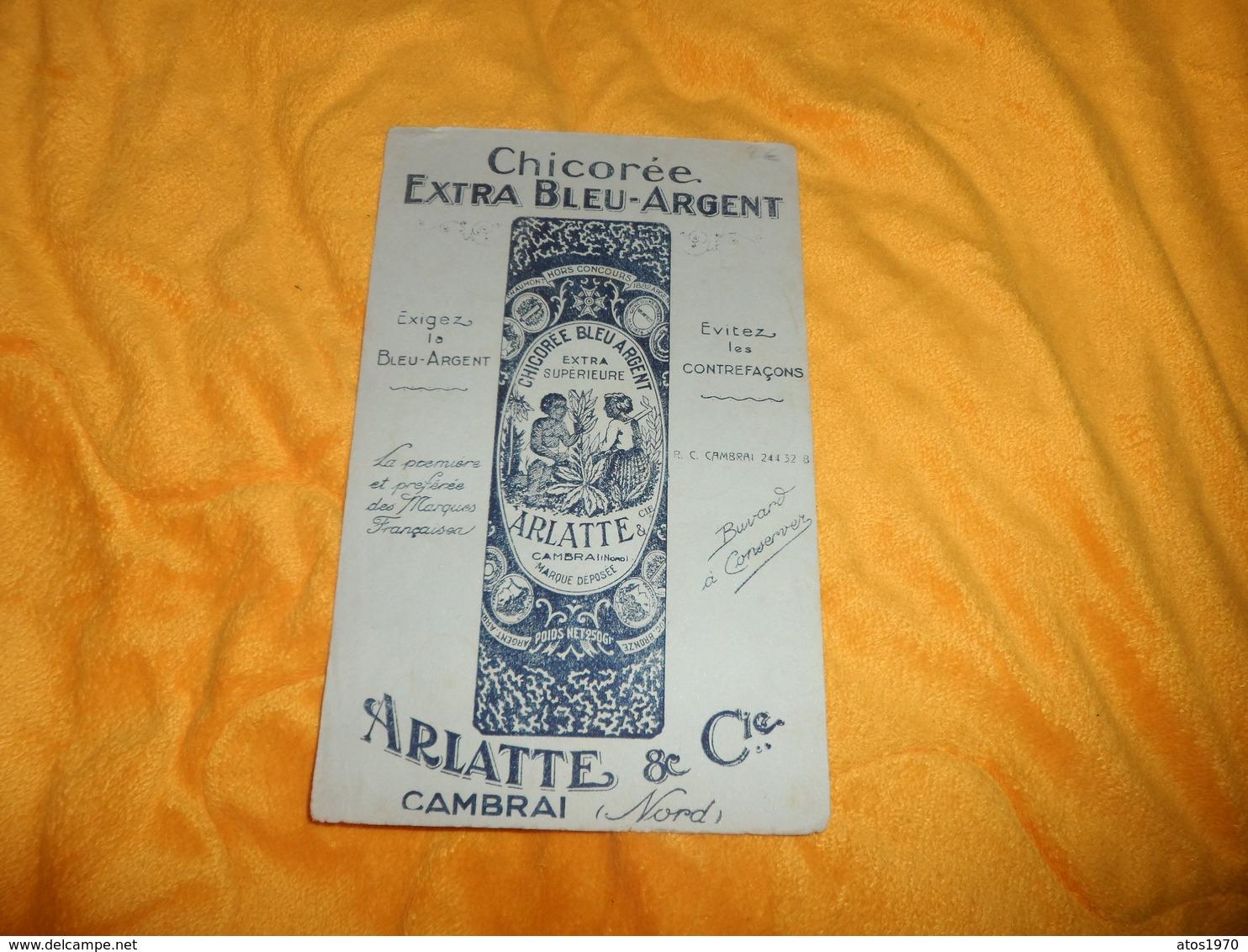 BUVARD ANCIEN CHICOREE EXTRA BLEU ARGENT ARLATTE & CIE CAMBRAI.. - Buvards, Protège-cahiers Illustrés