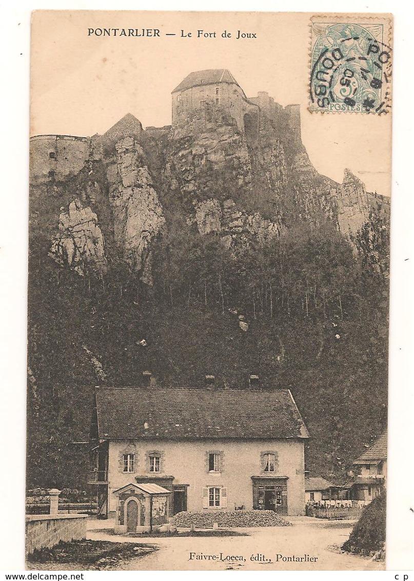 Pontarlier - Fort De Joux  - CPA° - Pontarlier