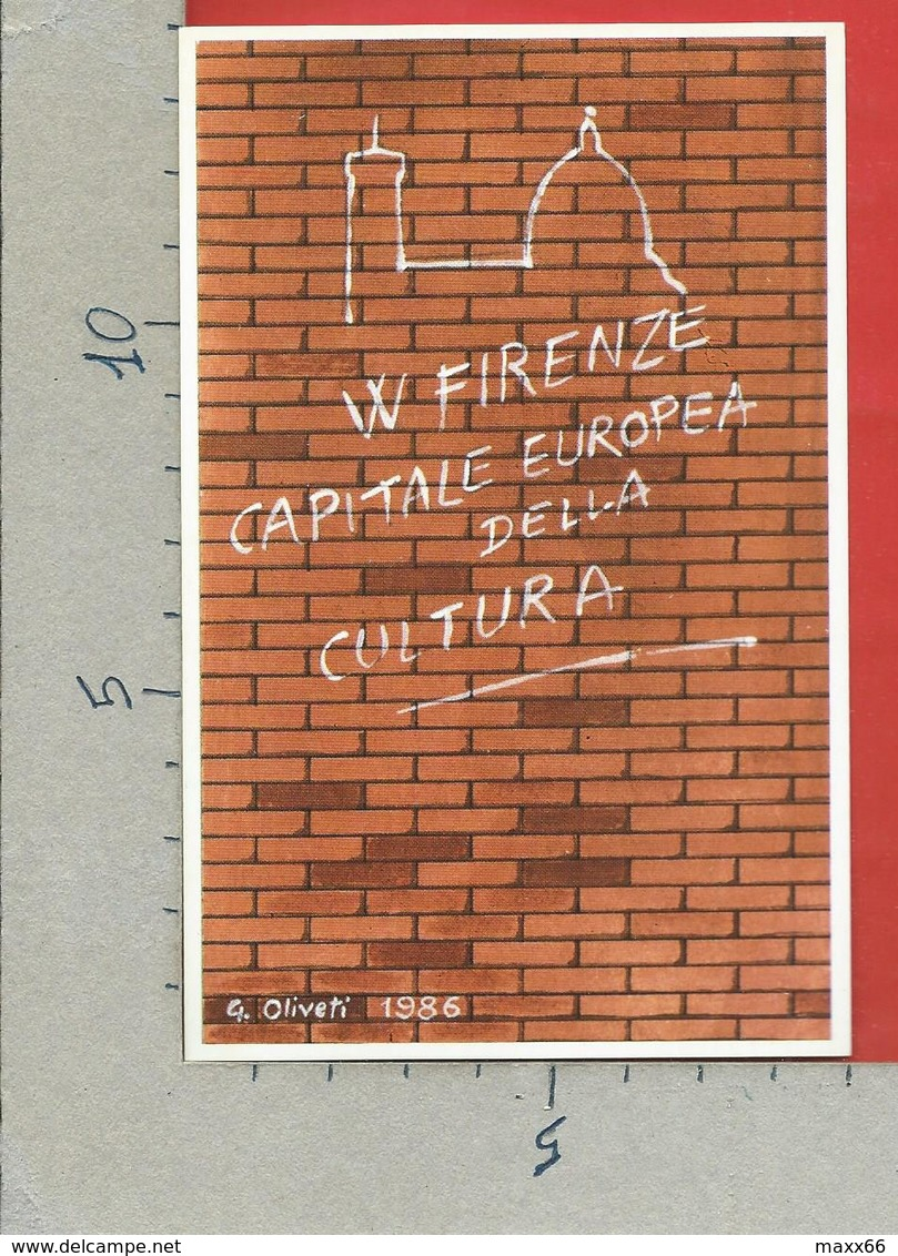 CARTOLINA NV ITALIA - FIRENZE - Capitale Europea Cultura - Numerata 0408 - W Firenze - 9 X 14 - Manifestazioni