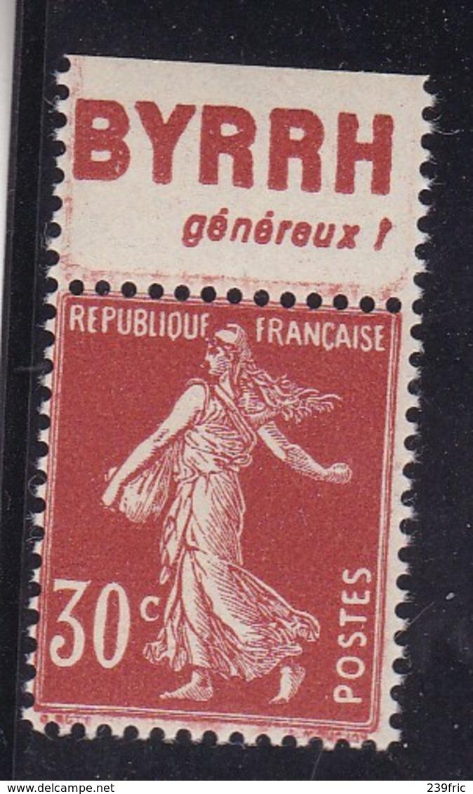 PUBLICITE: SEMEUSE 30C BRUN ROUGE BYRRH-généreux HAUT ACCP 148 NEUFS** - Advertising
