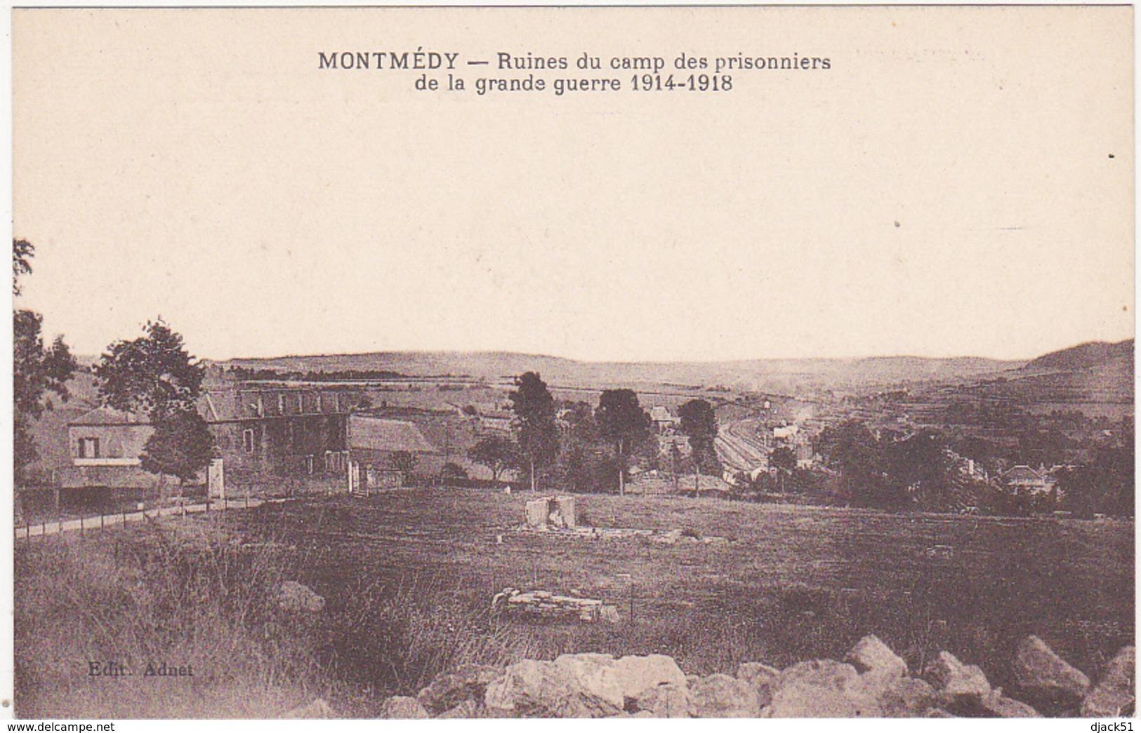 55 - MONTMEDY (Meuse) - Ruines Du Camp Des Prisonniers De La Grande Guerre 1914-1918 - Montmedy