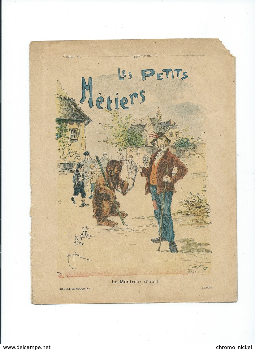 Le Montreur D'Ours Les Petits Métiers Couverture Protège-cahier GODCHAUX  Bien + / - 1900s 3 Scans Texte Au Dos - Protège-cahiers