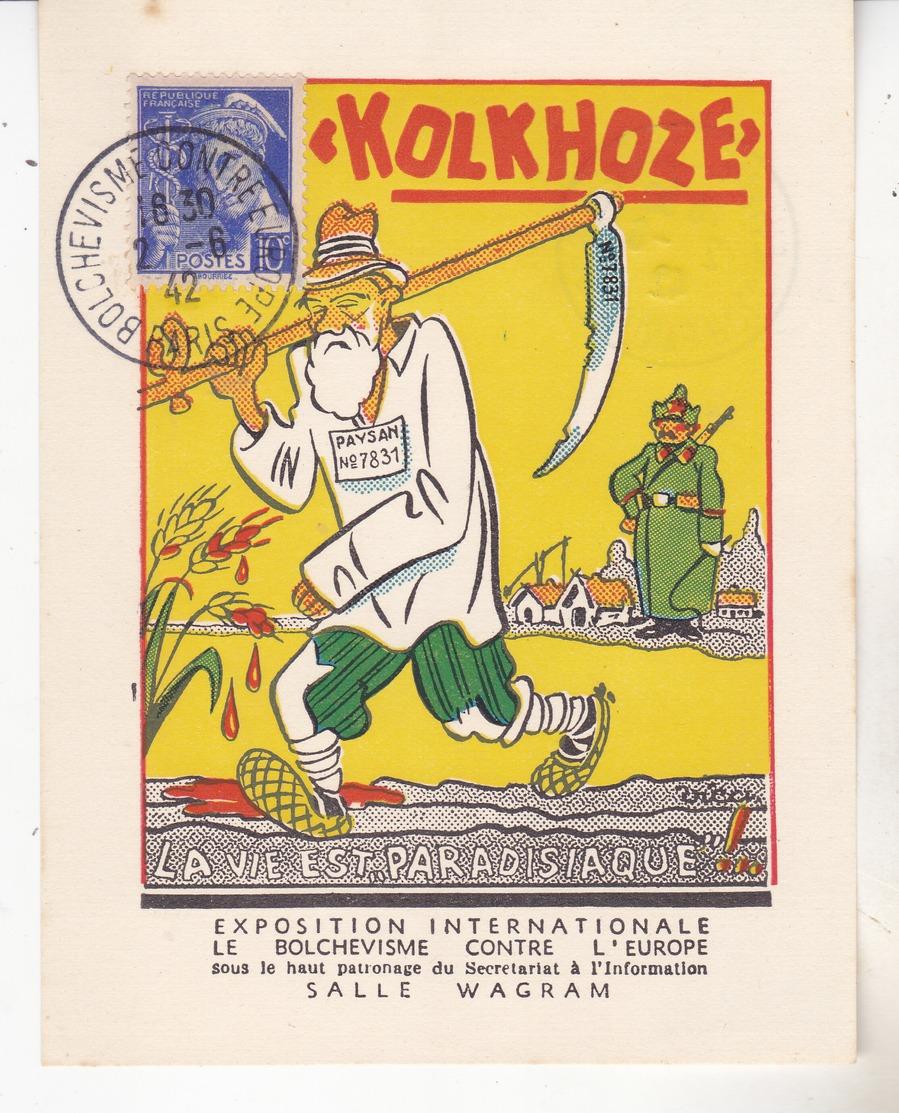 1942 - Exposition Le Bolchevisme Contre L'europe. Vignette Illustrée Par Vicci Double Cachet Commemo.Tb état Complet. - Marcophilie (Lettres)