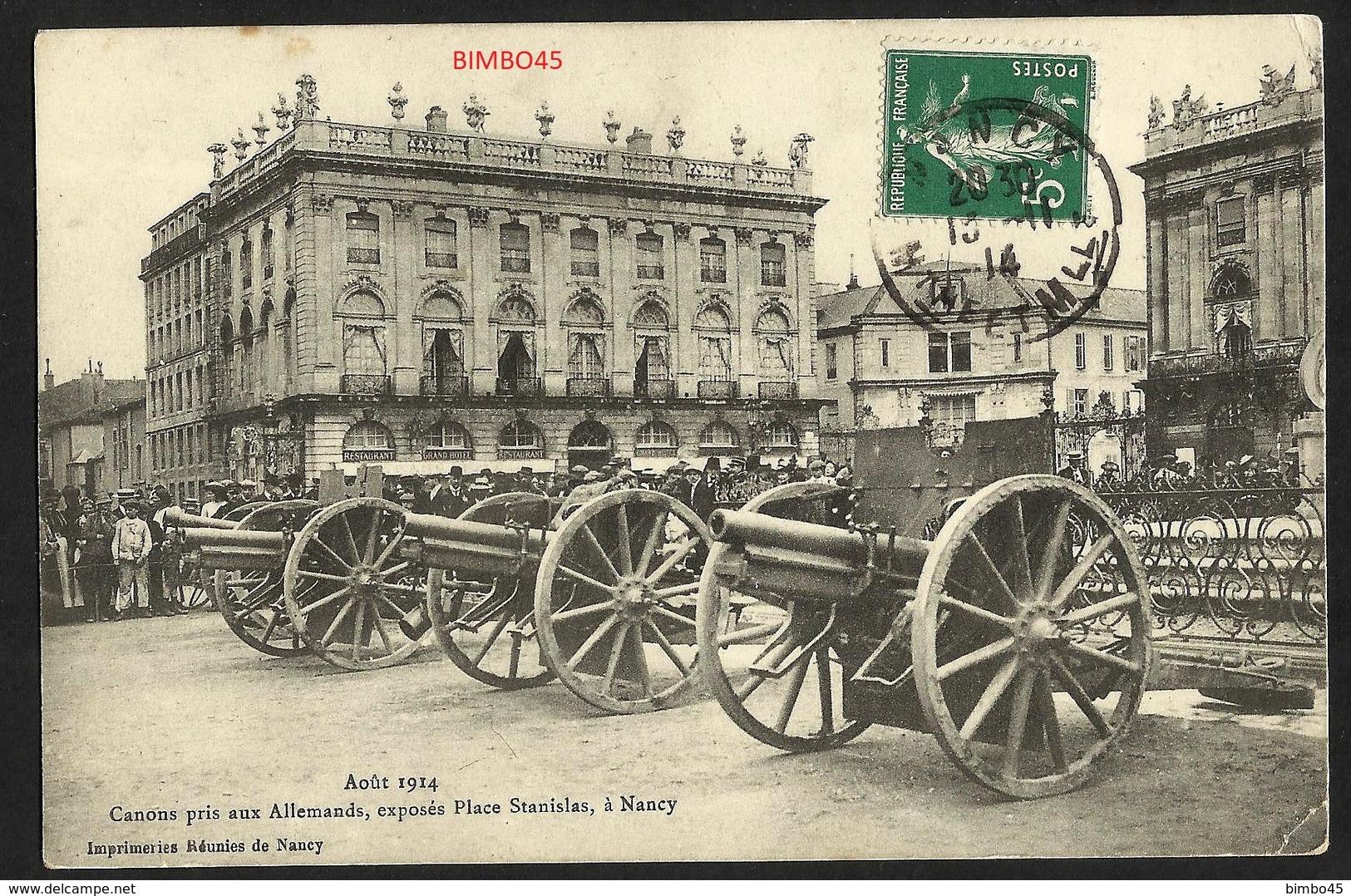 FRANCE--Aout 1914-Canons Pris Aux Allemands,expose Place Stanislas,a Nancy - Nancy