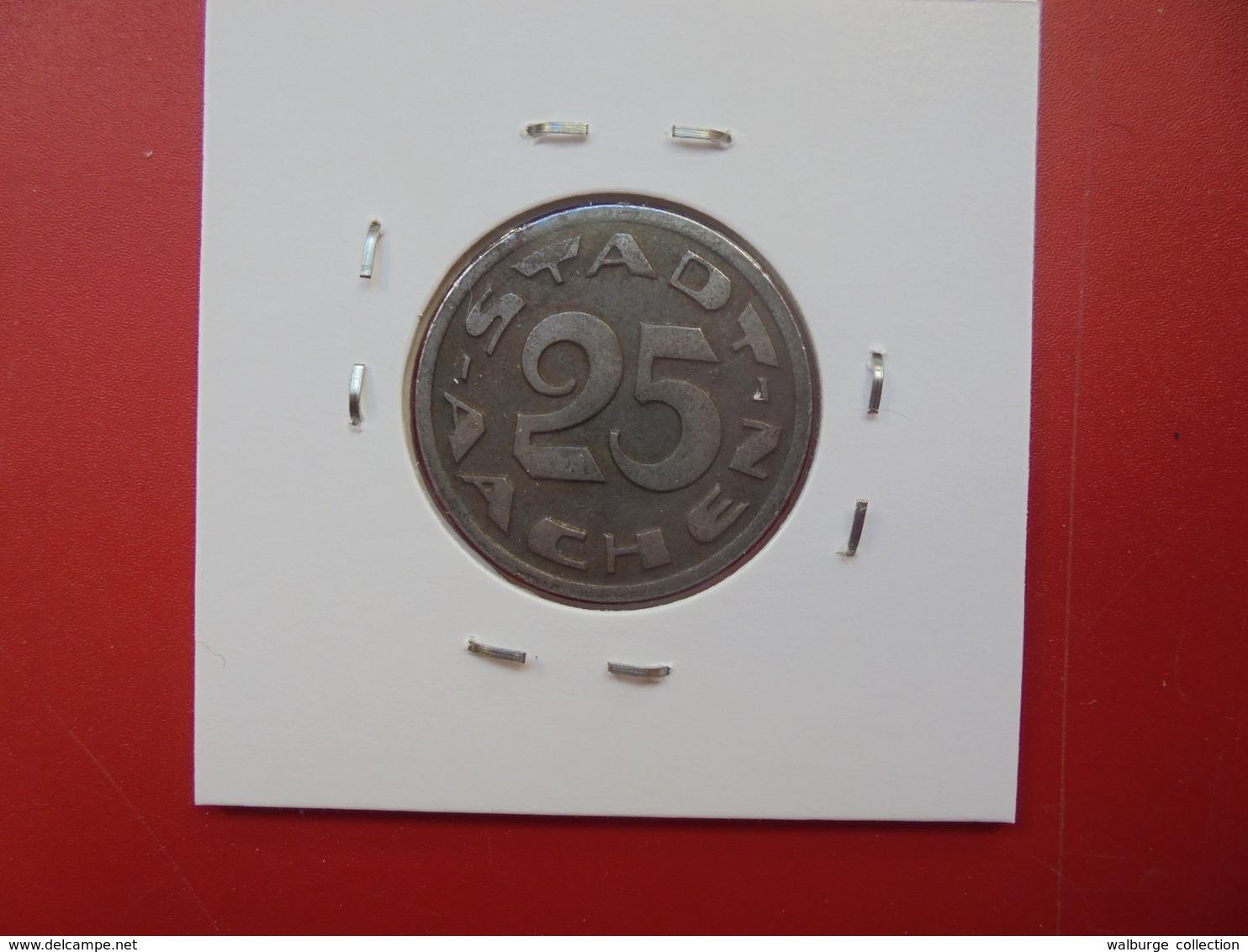 AACHEN 25 PFENNIG 1920 VAR N°2 - [ 3] 1918-1933 : Weimar Republic