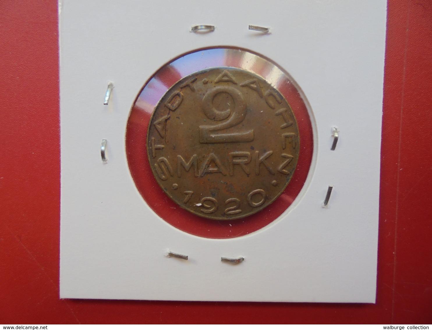 AACHEN 2 MARK 1920 - [ 3] 1918-1933 : Weimar Republic