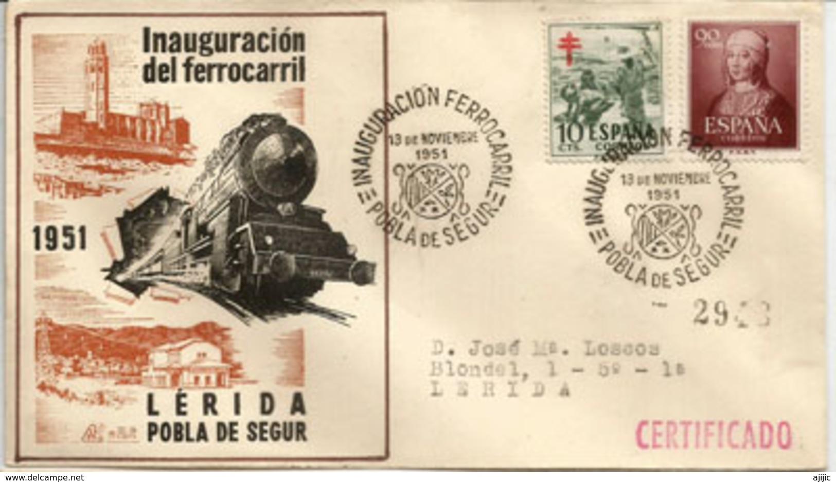 Inauguracion Del Ferrocarril Lerida (Lleida) - La Pobla De Segur (Catalonia) Año 1951 - 1931-Aujourd'hui: II. République - ....Juan Carlos I