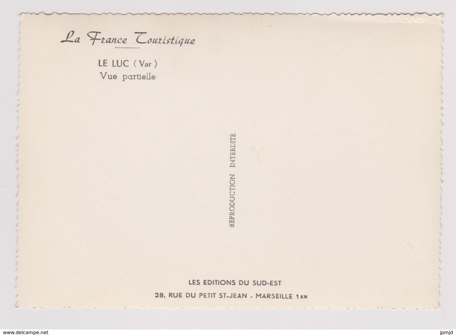 83 - LE LUC - Vue Partielle - Editions Du Sud-Est - Le Luc