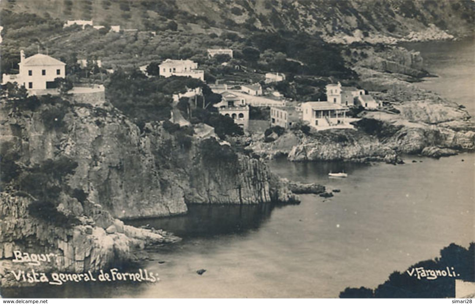 BAGUR - CARTE PHOTO - VISTA GENERAL DE FORNELLS - Gerona