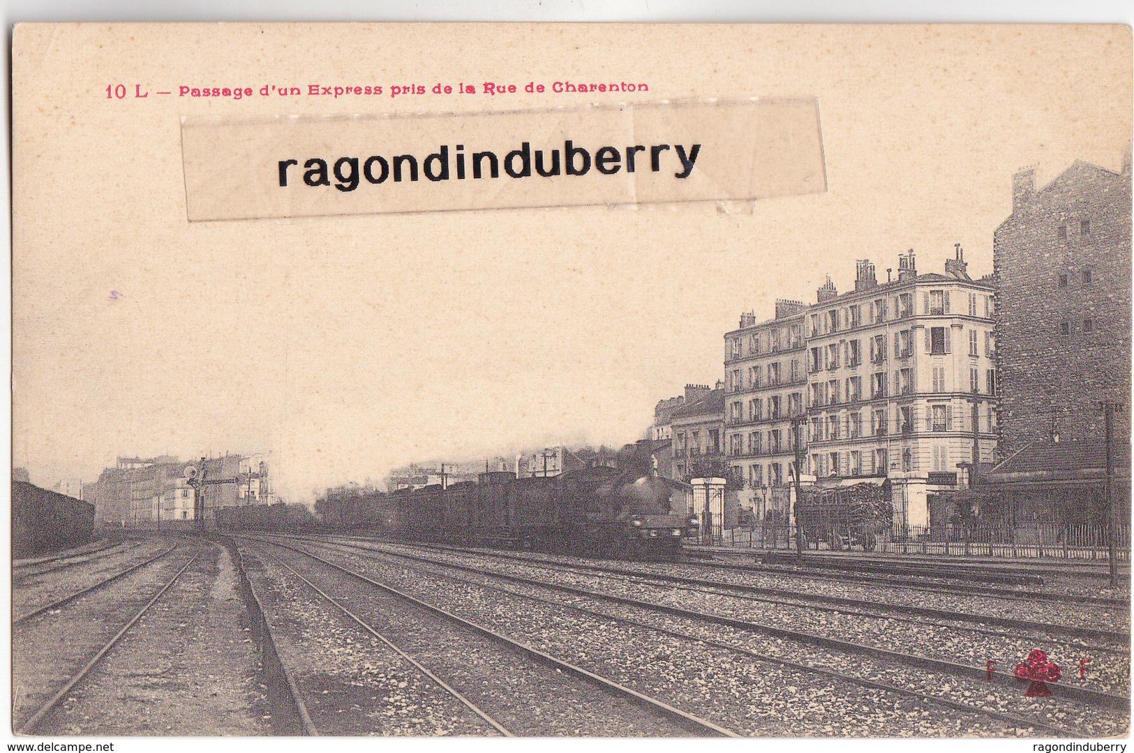 CPA - 75 - PARIS (12ème) - Passage D'un Express Pris De La Rue De Charentron Vers 1910 - EditFleury N° 10 L - Stations, Underground
