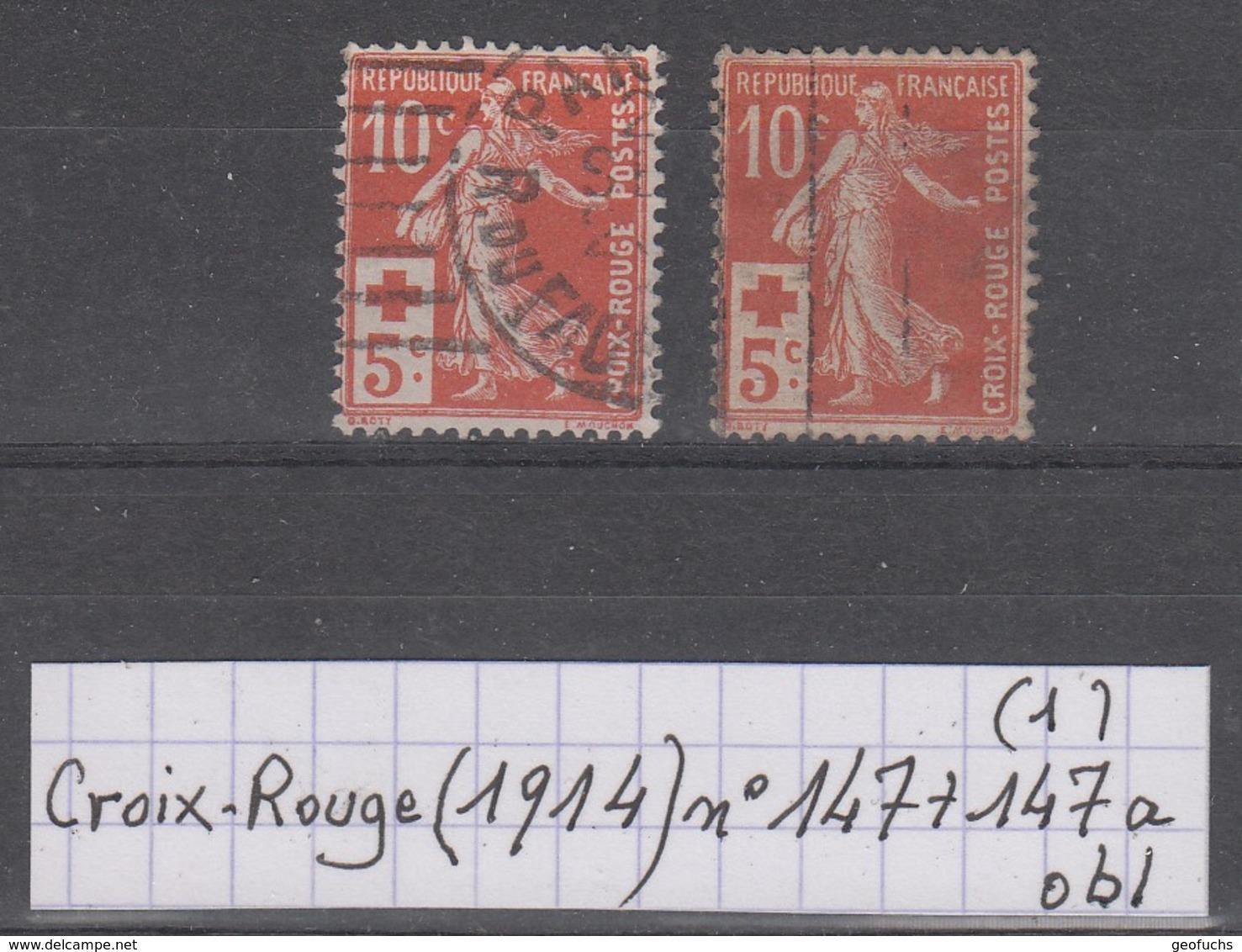 France Croix-Rouge (1914) Y/T N° 147 + 147a Oblitérés à 15% De La Cote (lot 1) - France