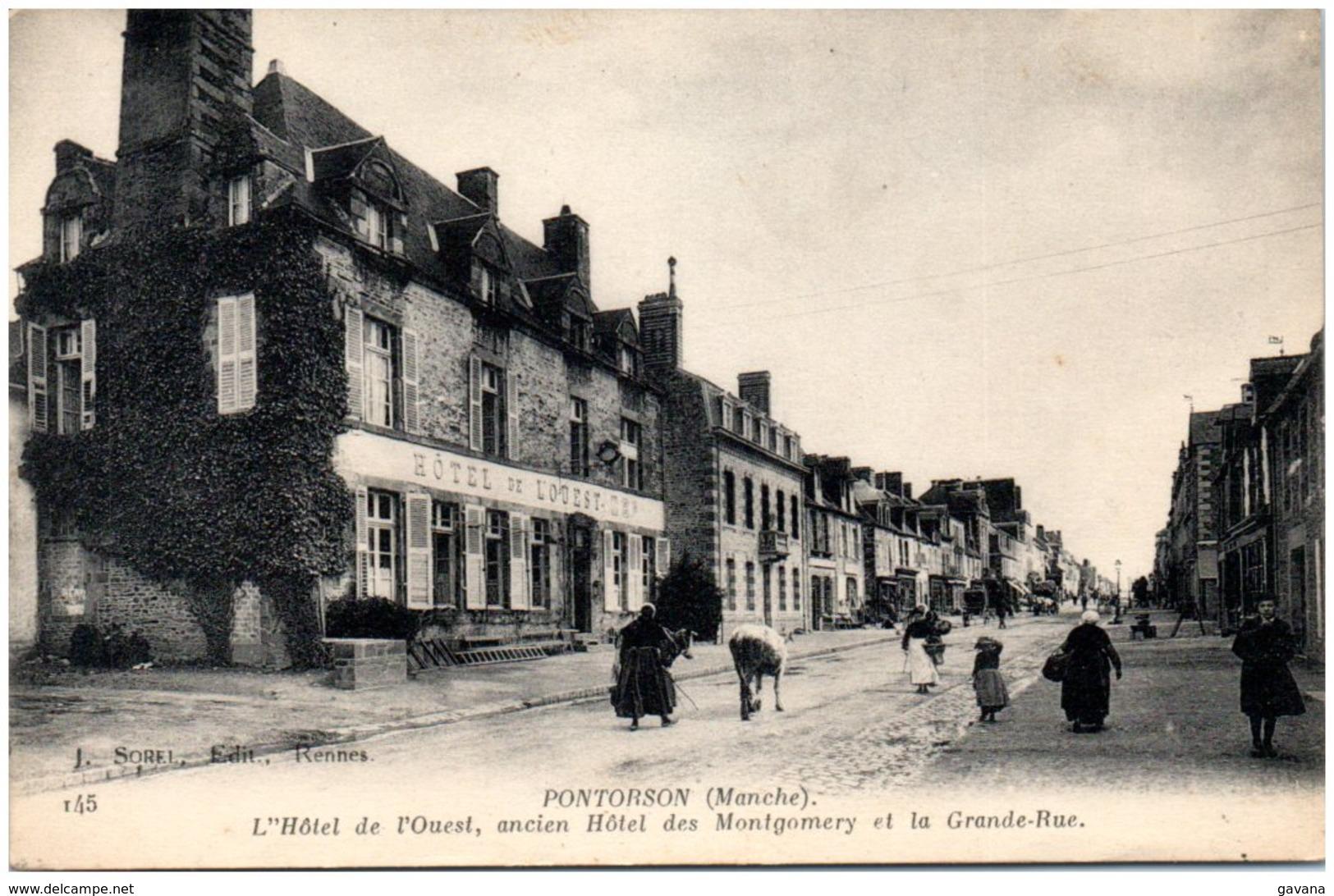 50 PONTORSON - L'hotel De L'Ouest, Andien Des Montgomery Et La Grande Rue - Pontorson