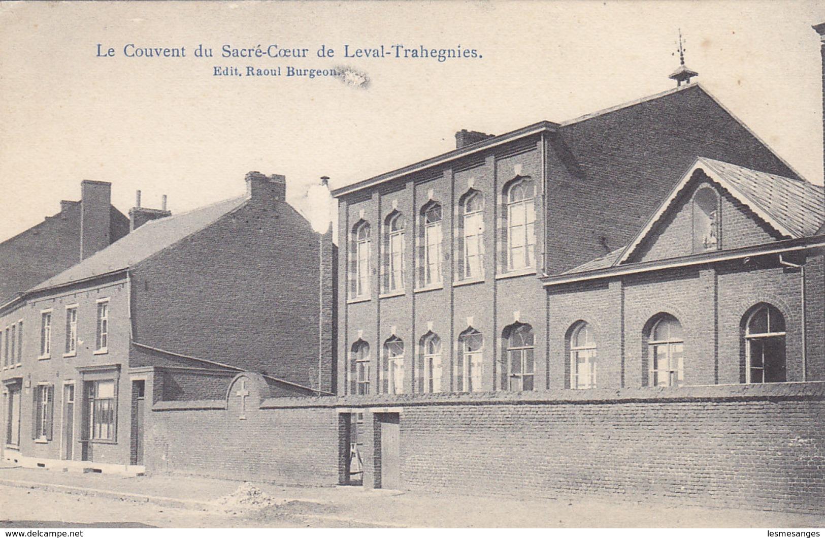 CPA - BINCHE - LEVAL-TRAHEGNIES - Le Couvent Du Sacré-Coeur. - Binche