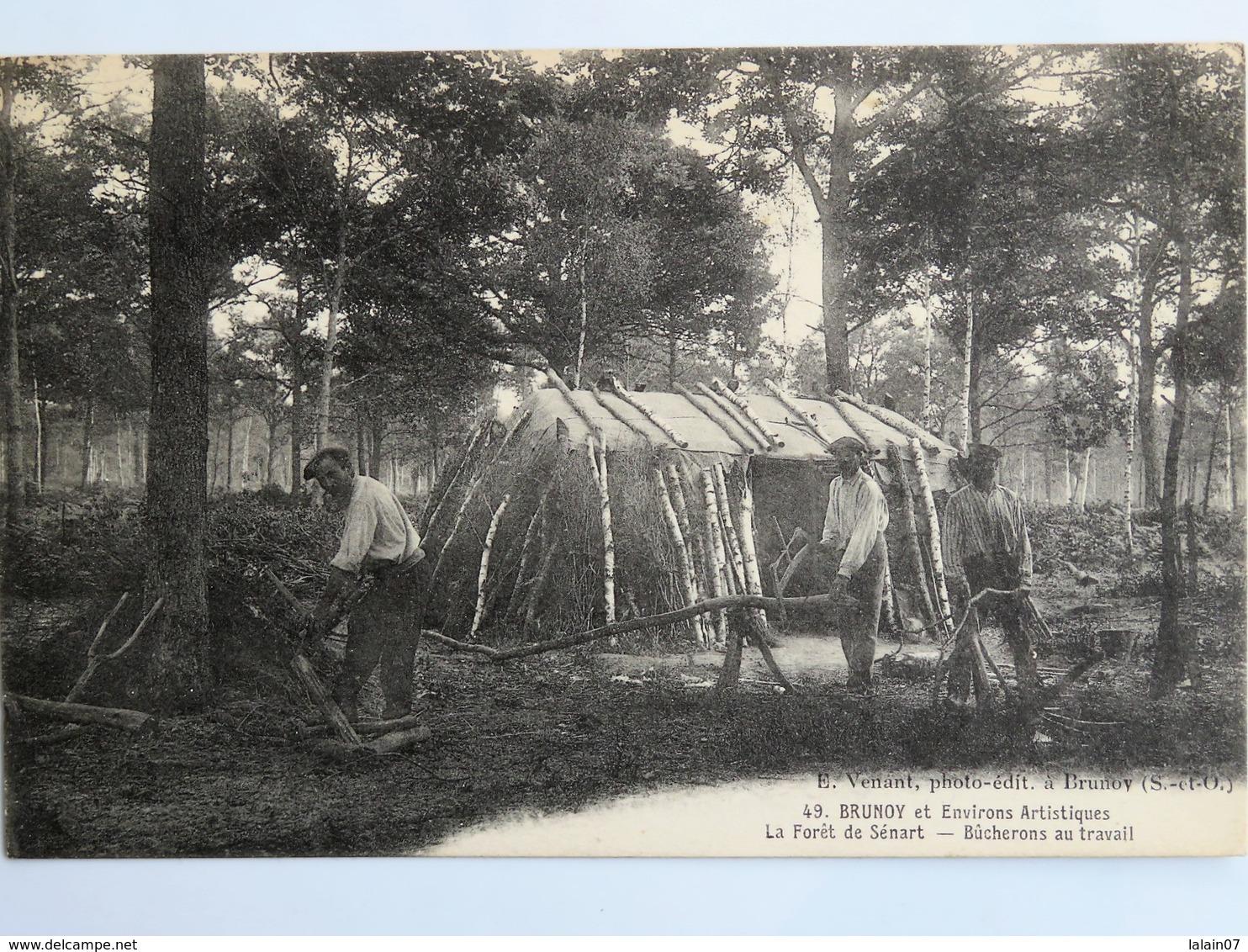 C.P.A. : 91 BRUNOY Et Ses Environs : Forêt De Sénart Bûcherons Au Travail - Brunoy