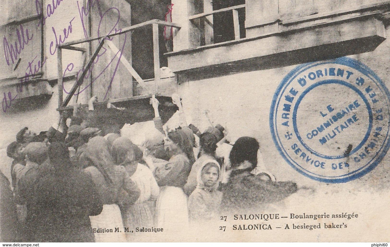 SALONIQUE  -  Boulangerie Assiégée - ( Cachet Armée D'Orient - Service Des Chemins De Fer ) - Grèce