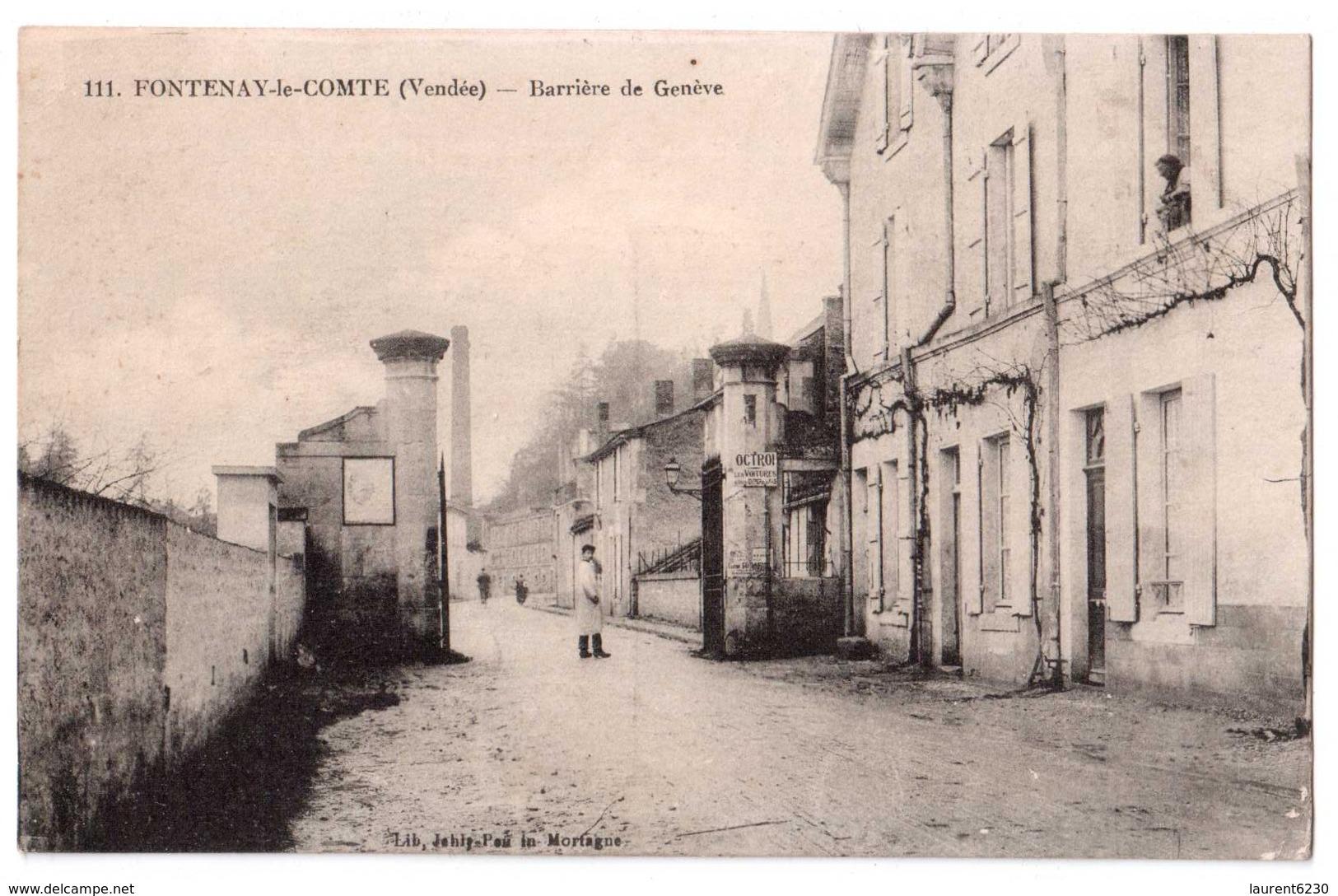 Fontenay-le-Comte - Barrière De Genève - édit. Jehly-Poupin 111 + Verso - Fontenay Le Comte