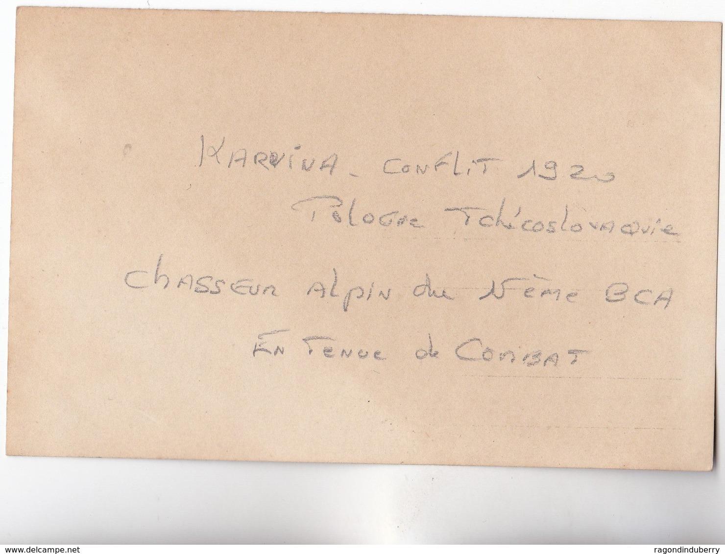 CPA PHOTO - TCHECOSLOVAQUIE - KARVINA - MILITARIA - Soldat Du 15ème Bat CHASSEURS ALPINS  Conflit POLOGNE TCHECOS 1920 - Czech Republic