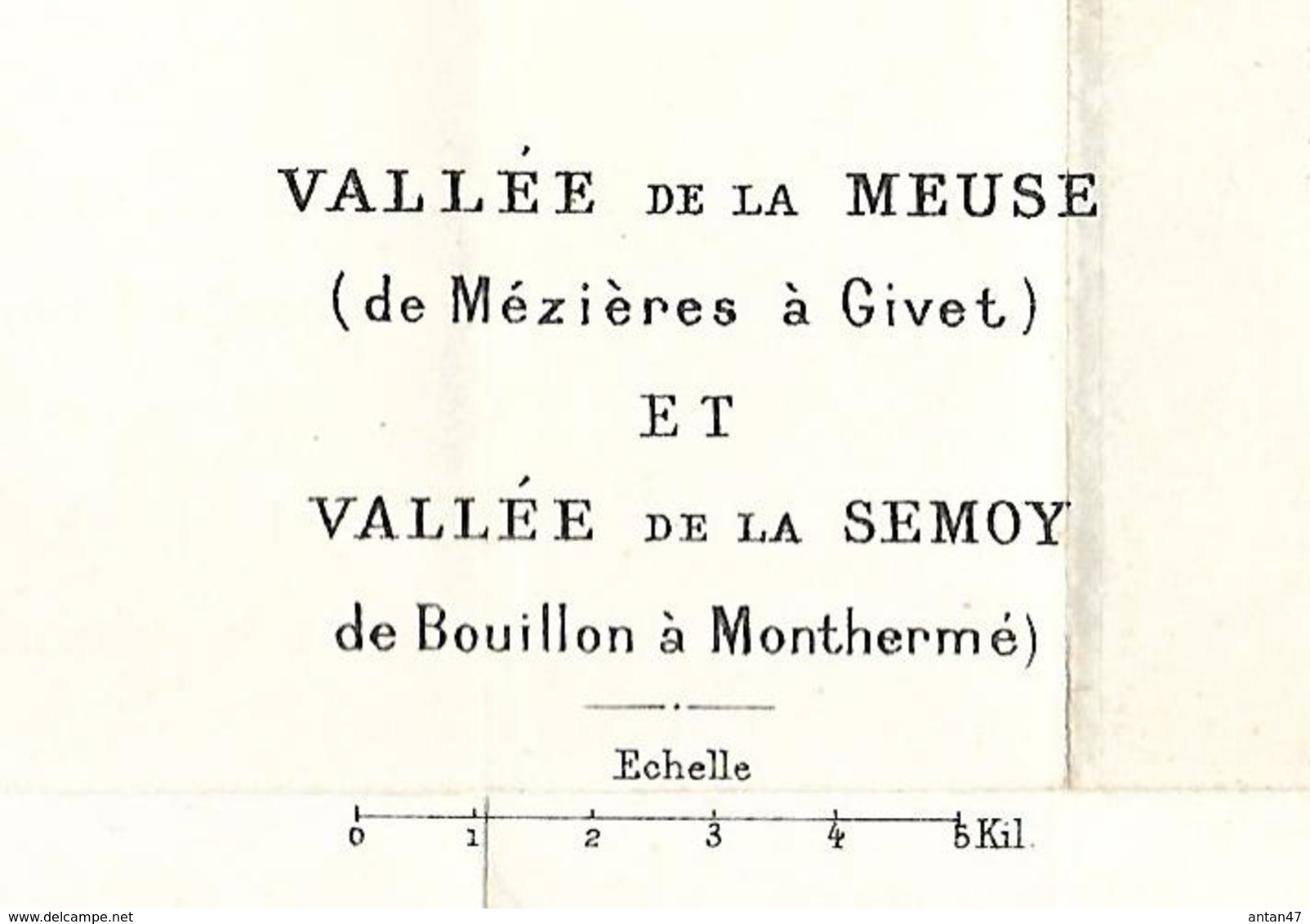 Carte AncienneTopographique Vallée De La MEUSE (Mézières Givet)  Et Vallée De La SEMOY (Bouillon-Monthermé) - Cartes Topographiques