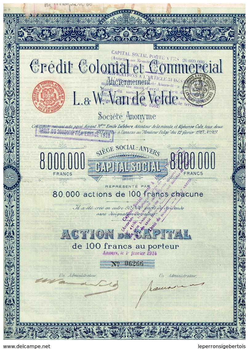 Titre Ancien - Crésit Commercial Et Colonial - Anciennement L. & W. Van De Velde - Titre De 1914 - Banque & Assurance