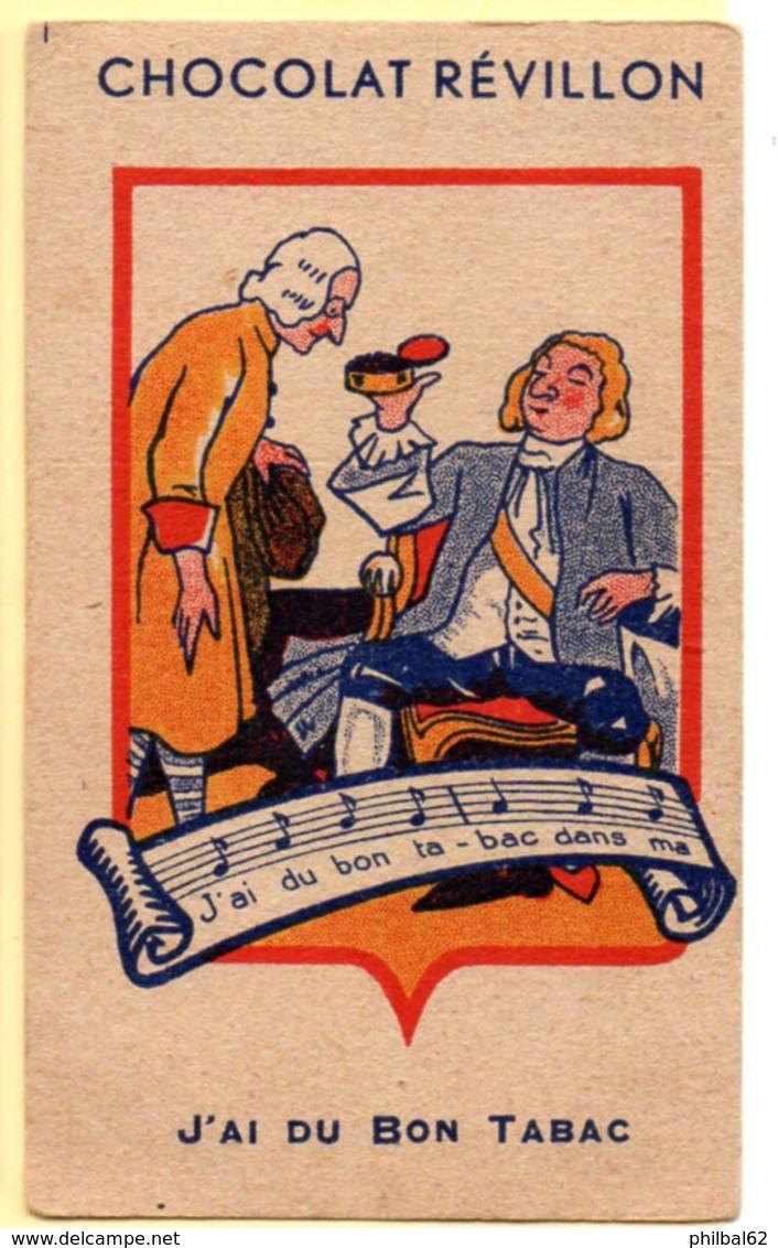 Chromo Chocolat Révillon : Les Vieilles Chansons Françaises : J'ai Du Bon Tabac. - Revillon