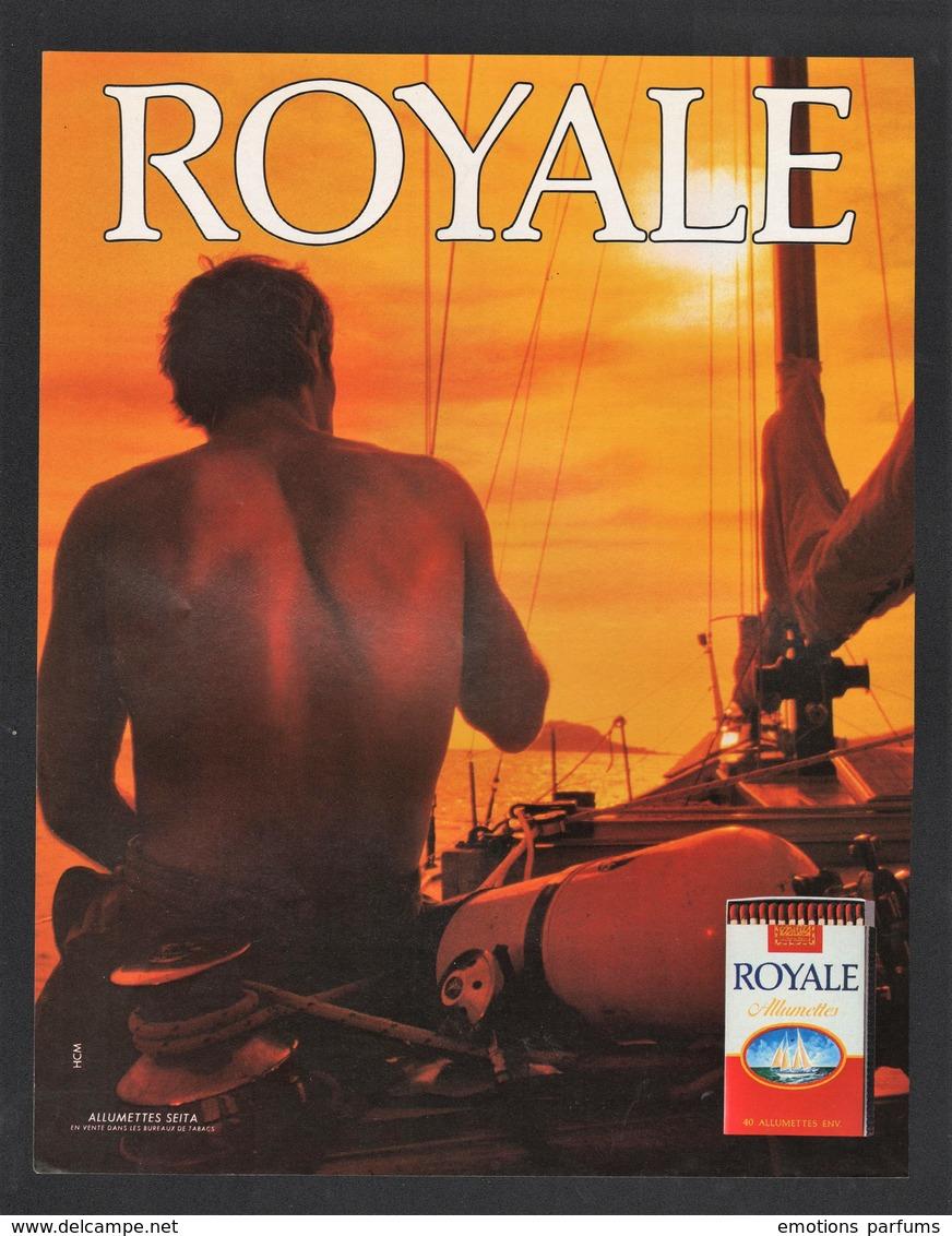 Pub Papier  1985 Tabac Cigarette Cigarettes Allumettes ROYALE Bateau Voilier - Publicités