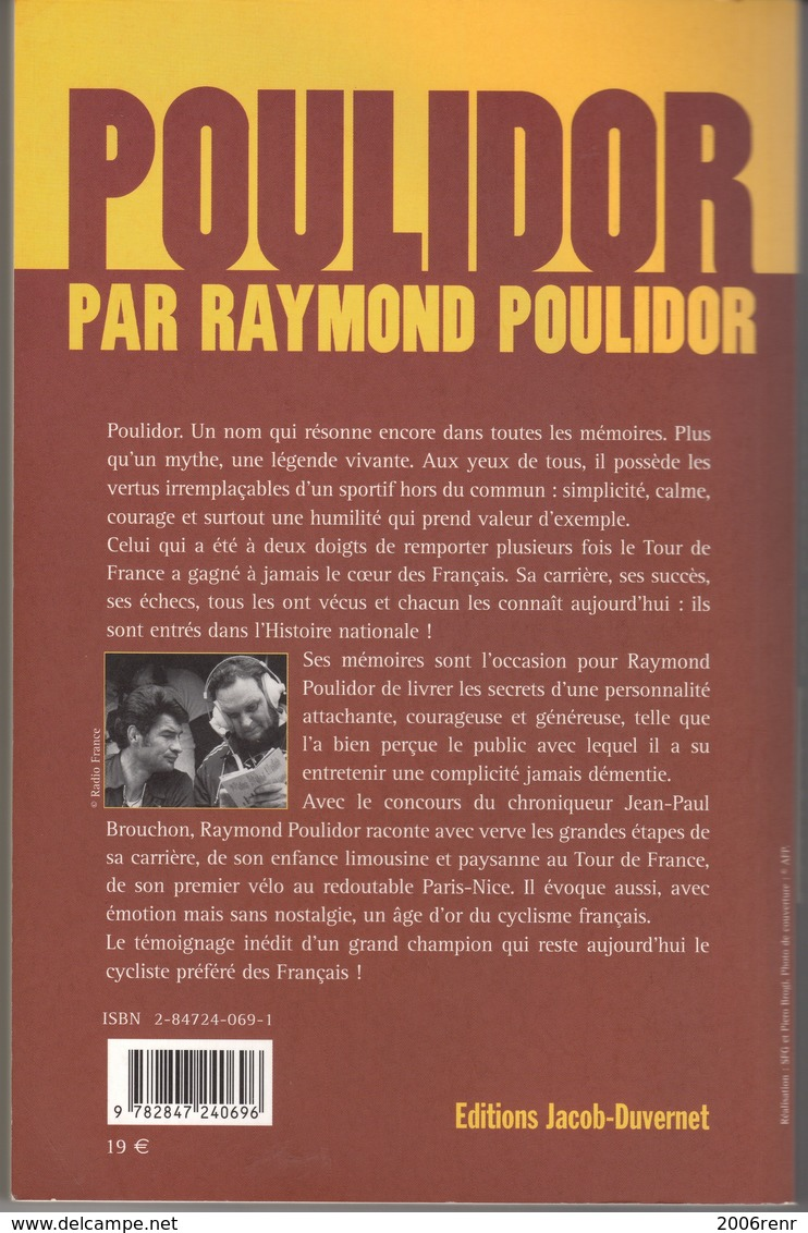 POULIDOR Par Raymond Poulidor Préface D'Eddy Merckx Dédicacé  TBE Voir Scans - Bücher, Zeitschriften, Comics