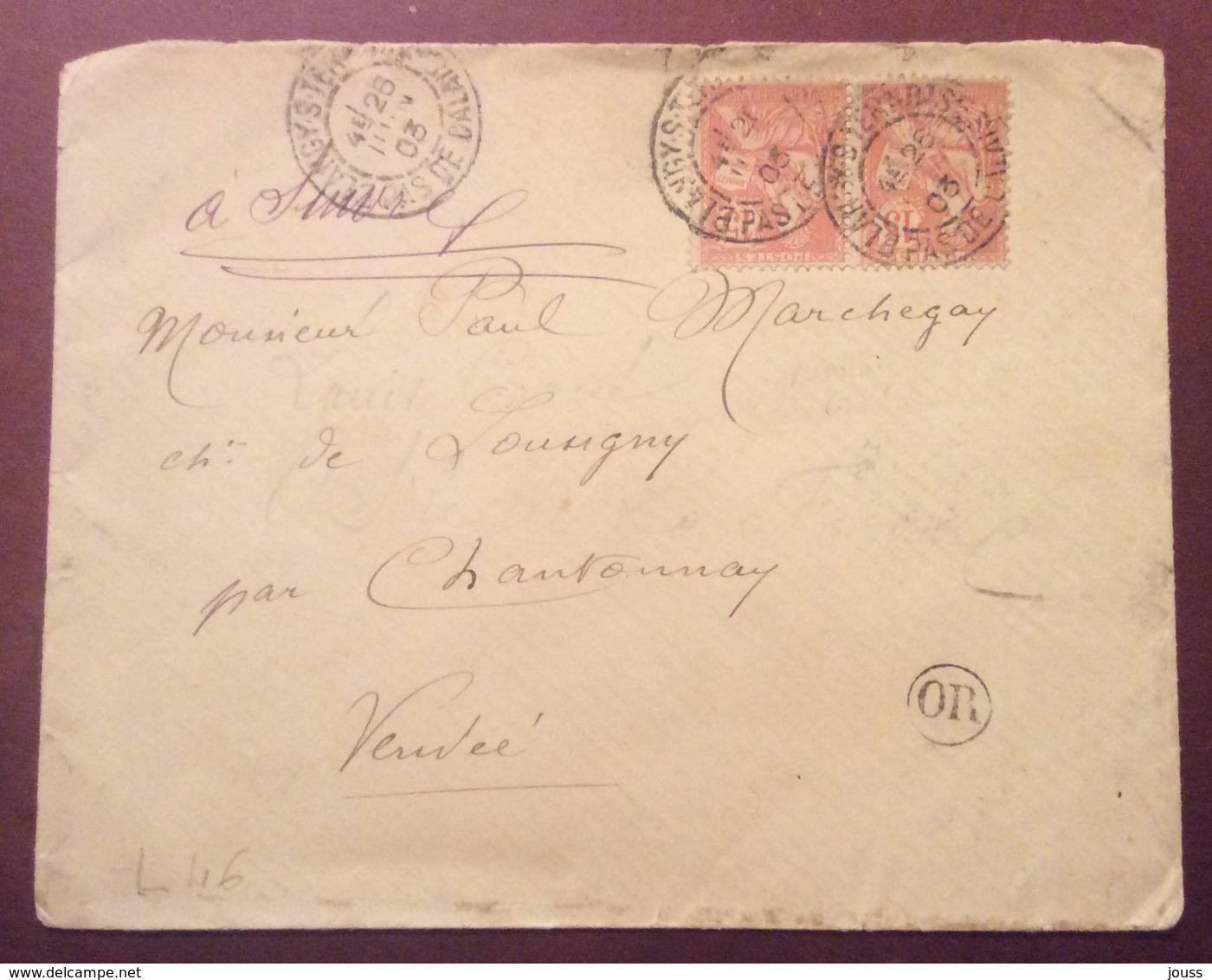 L46 Pas-de-Calais Blangy Sur Ternoise «OR» Paire Mouchon 15c 26/6/1903 - Marcophilie (Lettres)
