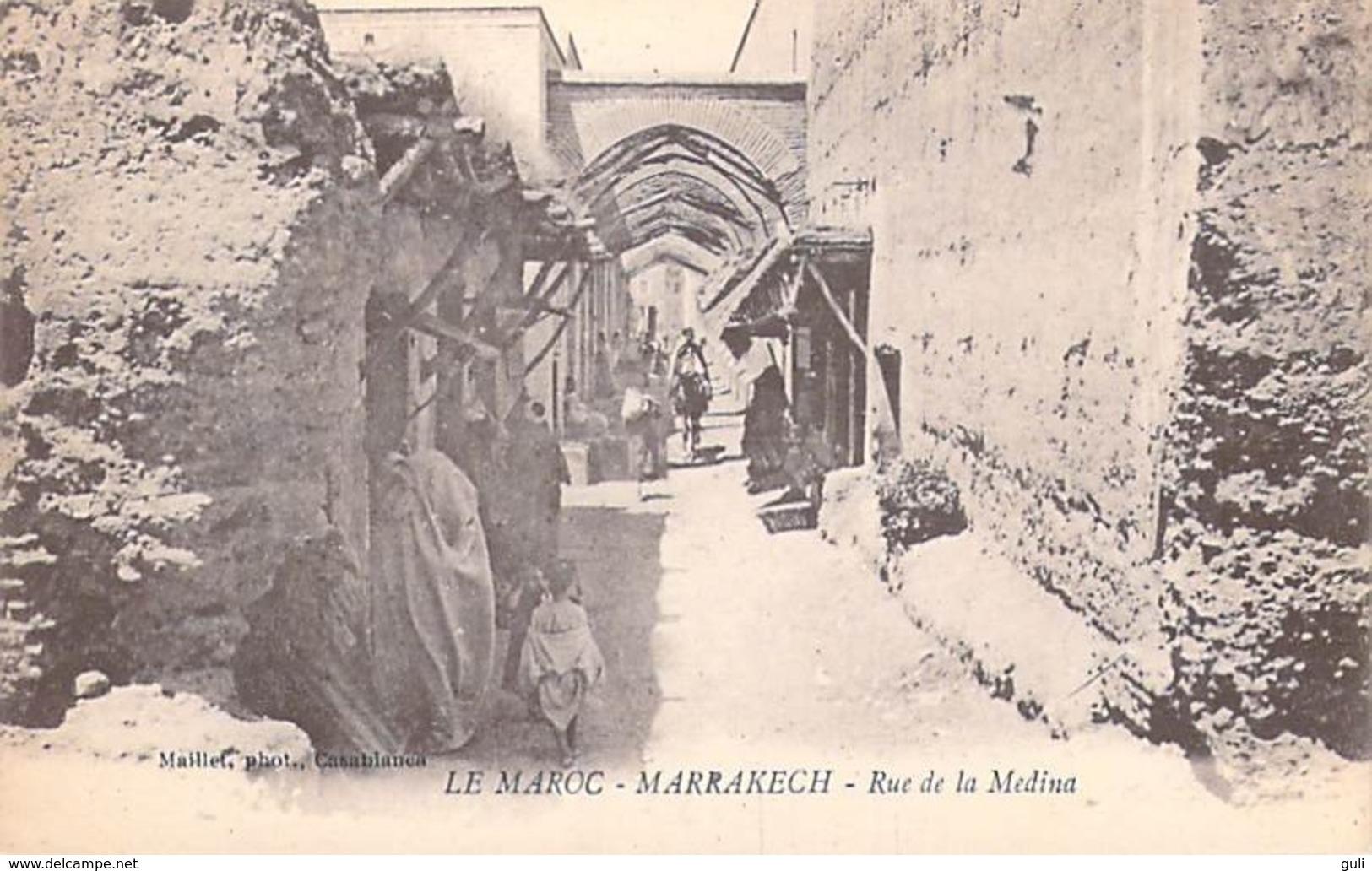 Maroc- MARRAKECH Rue De La Medina  (Editions : Maillet ) PRIX FIXE - Marrakech