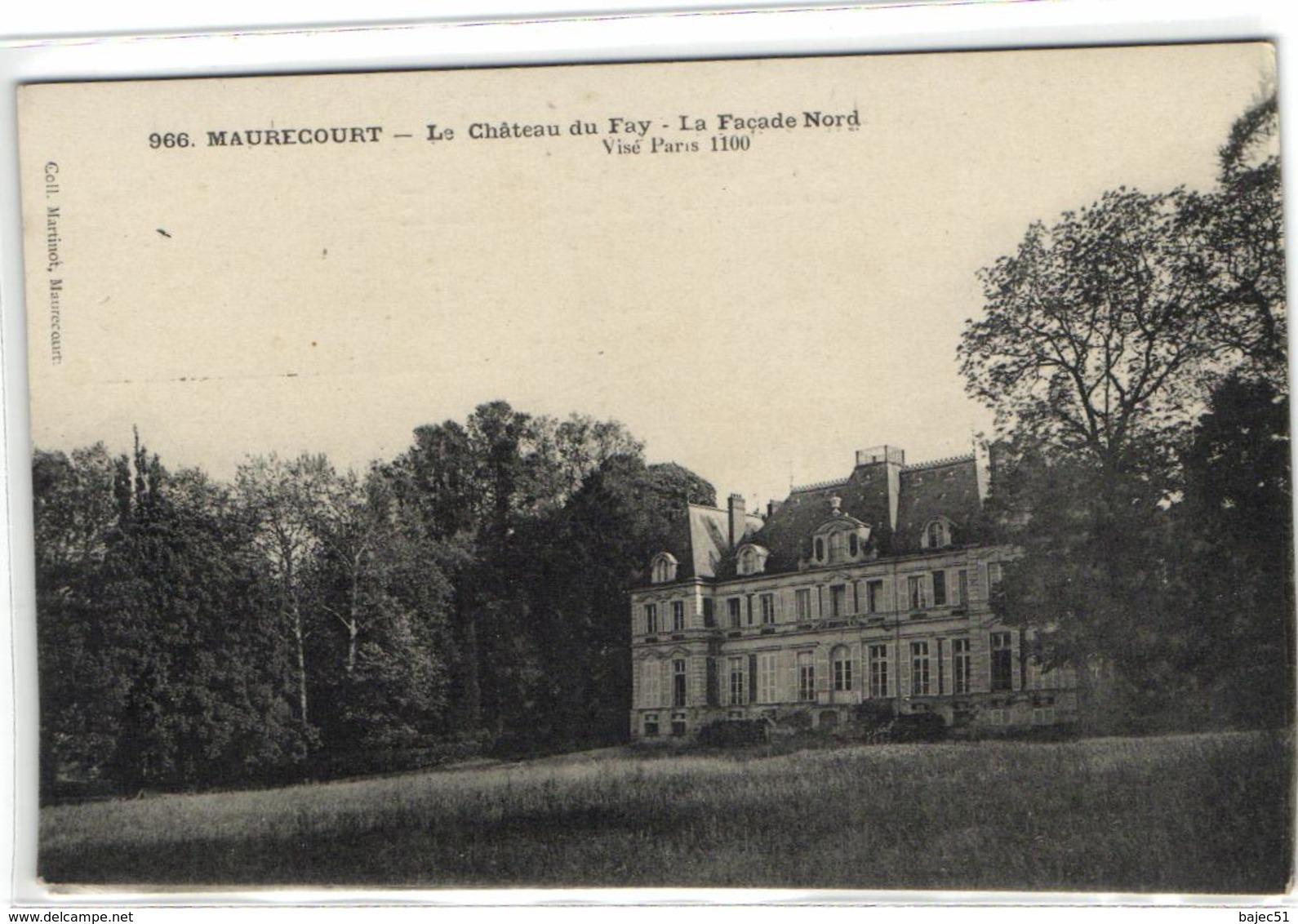 1 Cpa Maurecourt - Le Château Du Fay - La Façade Nord - Maurecourt