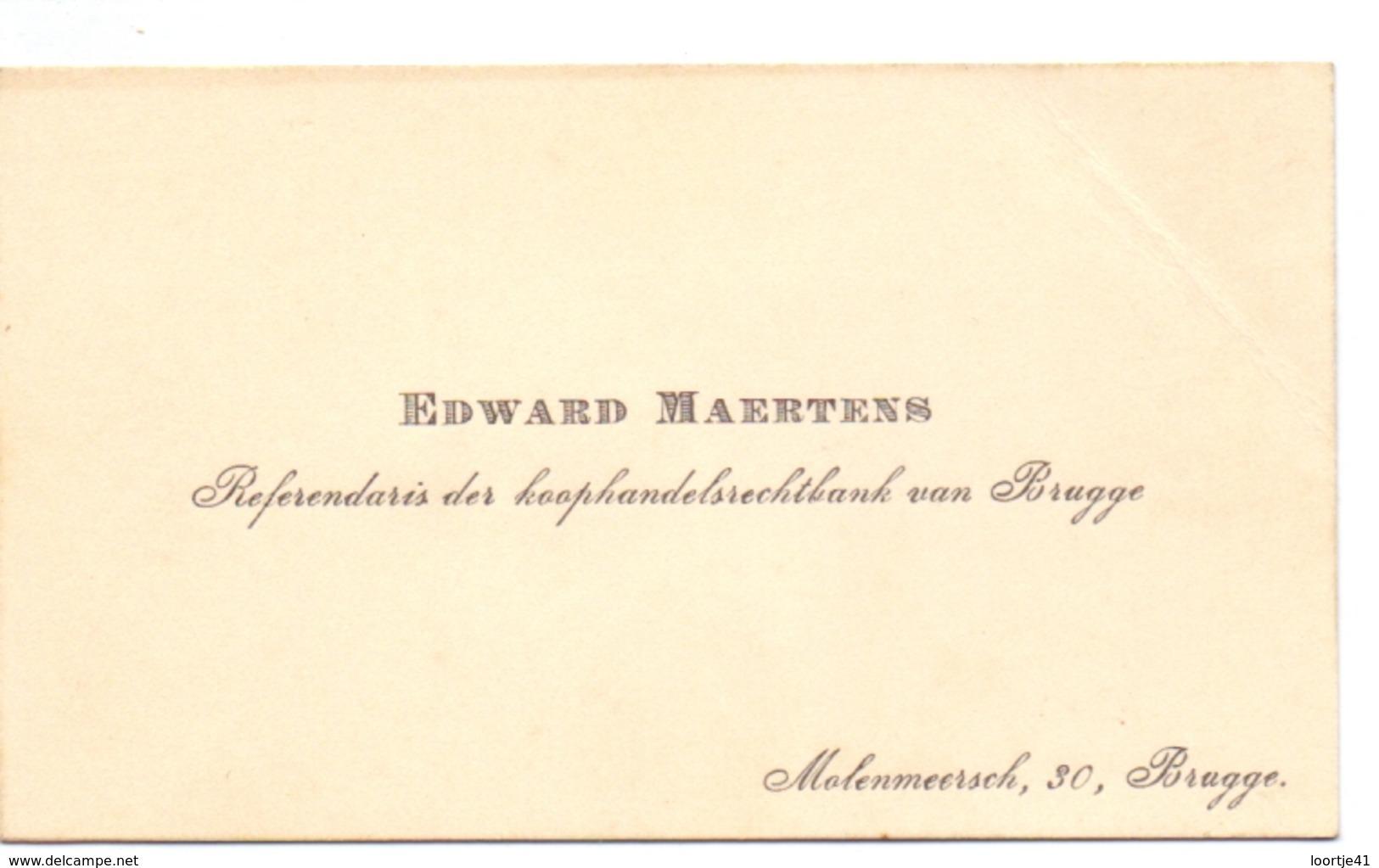 Visitekaartje - Carte Visite - Koophandelsrechtbank - Edward Maertens - Brugge - Cartes De Visite