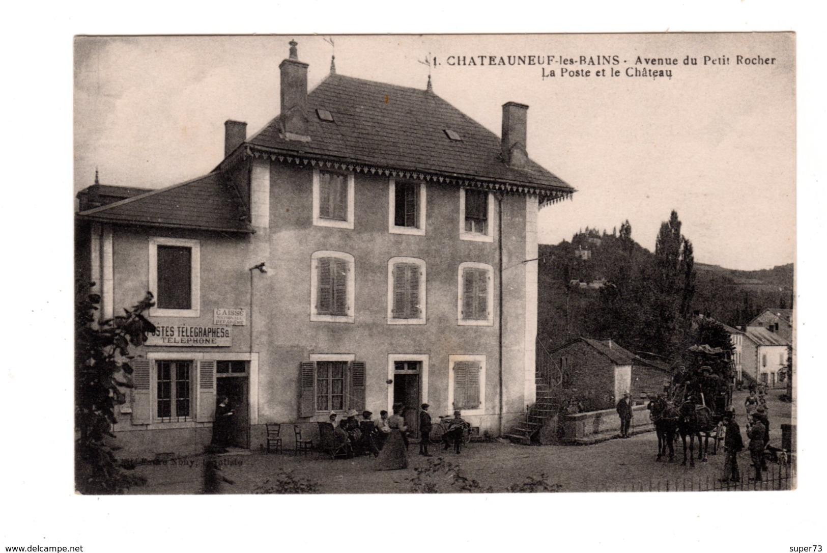 CPA 63 -  Chateauneuf Les Bains - Avenue Du Petit Rocher - La Poste Et Le Château, Diligence - France