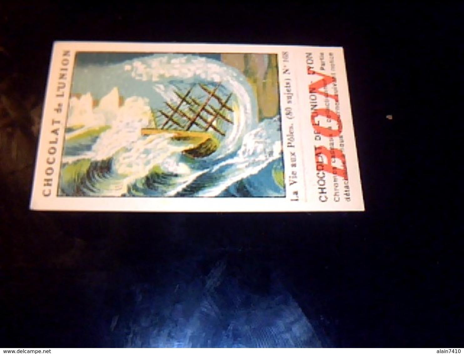 Chocolal De L'union  Vignette  Bon Point No 168 Pour L Album La Vie Aux Poles - Chocolat