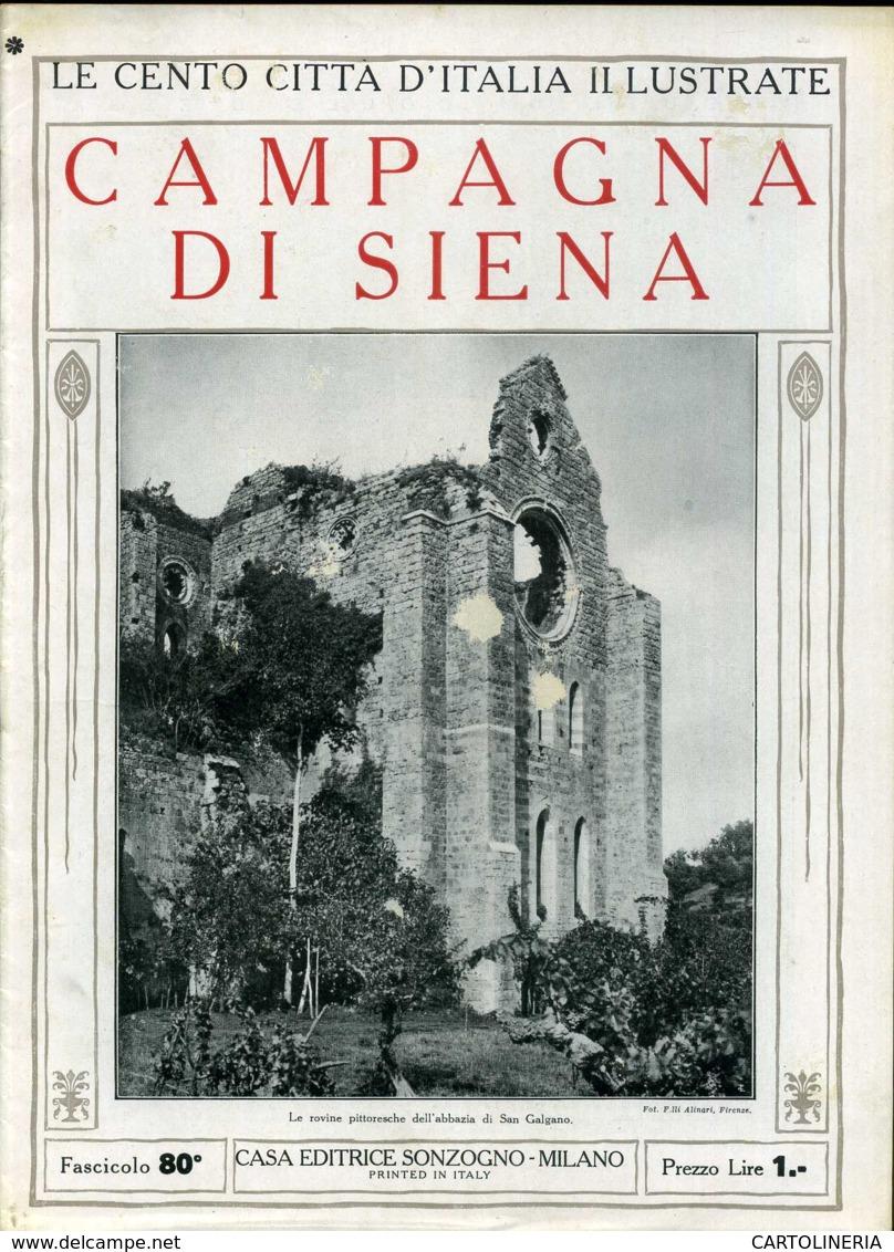1920 Cento Città D' Italia Campagna Di Siena - Ante 1900