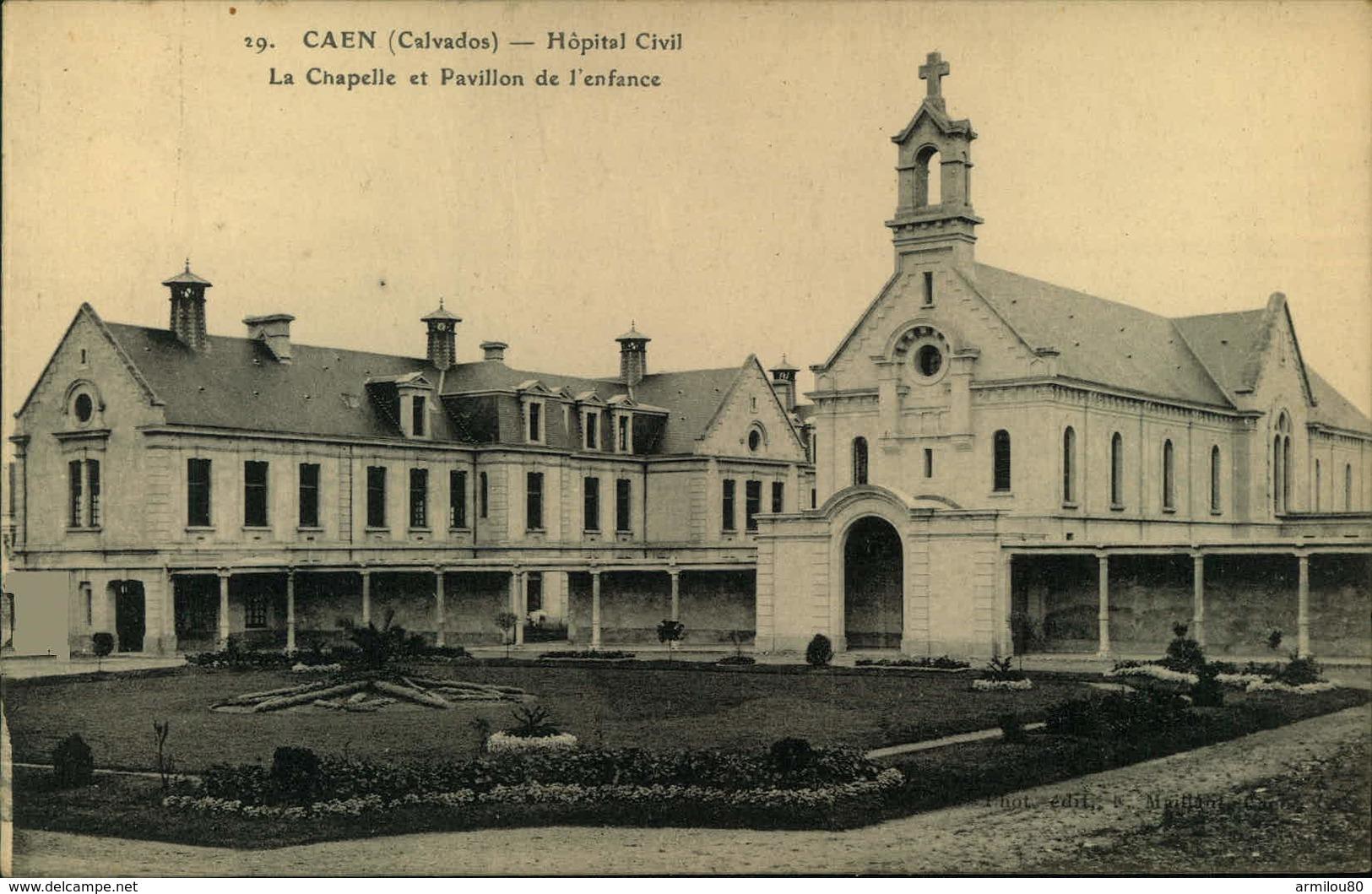 N°1811 RRR DID4  CAEN HOPITAL CIVIL LA CHAPELLE ET PAVILLON DE L ENFANCE - Caen