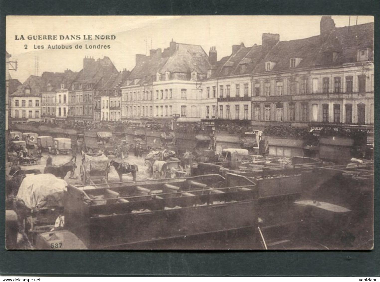 CPA - LA GUERRE DANS LE NORD - Les Autobus De Londres, Animé - Guerre 1914-18