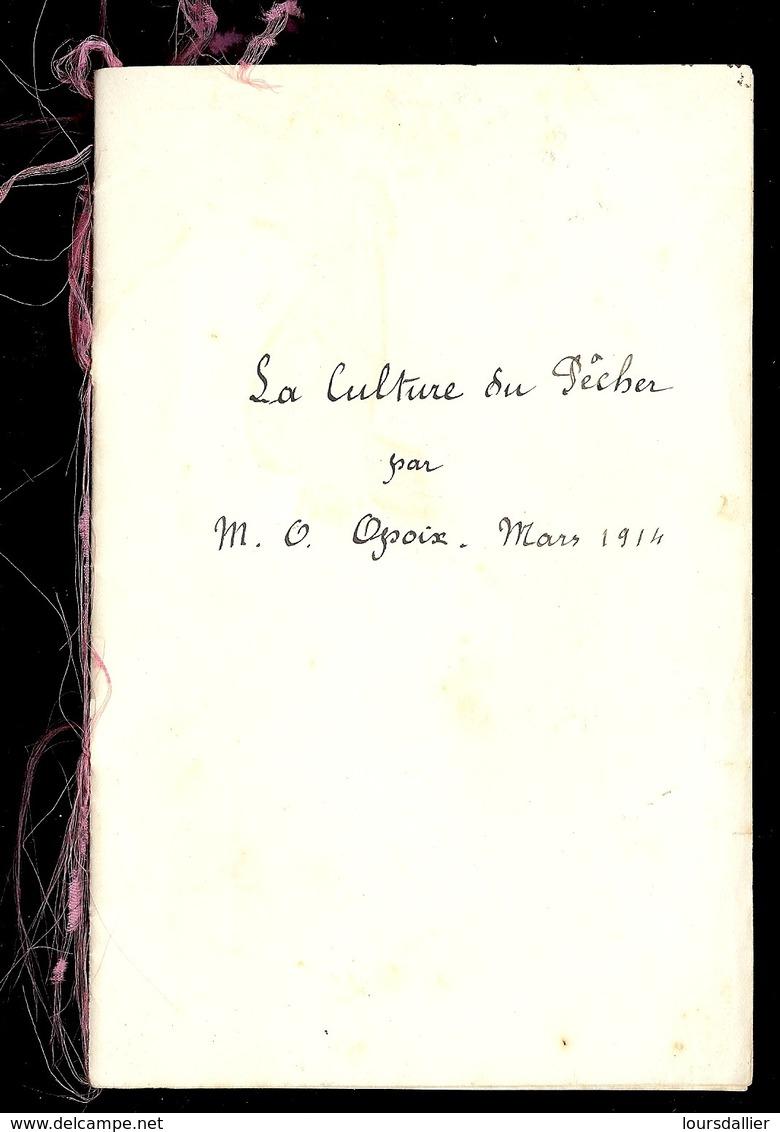 LA CULTURE DU PECHER Par M. O.  OPOIX Mars 1914 Recopiée à La Plume - F. Alberi & Arbusti
