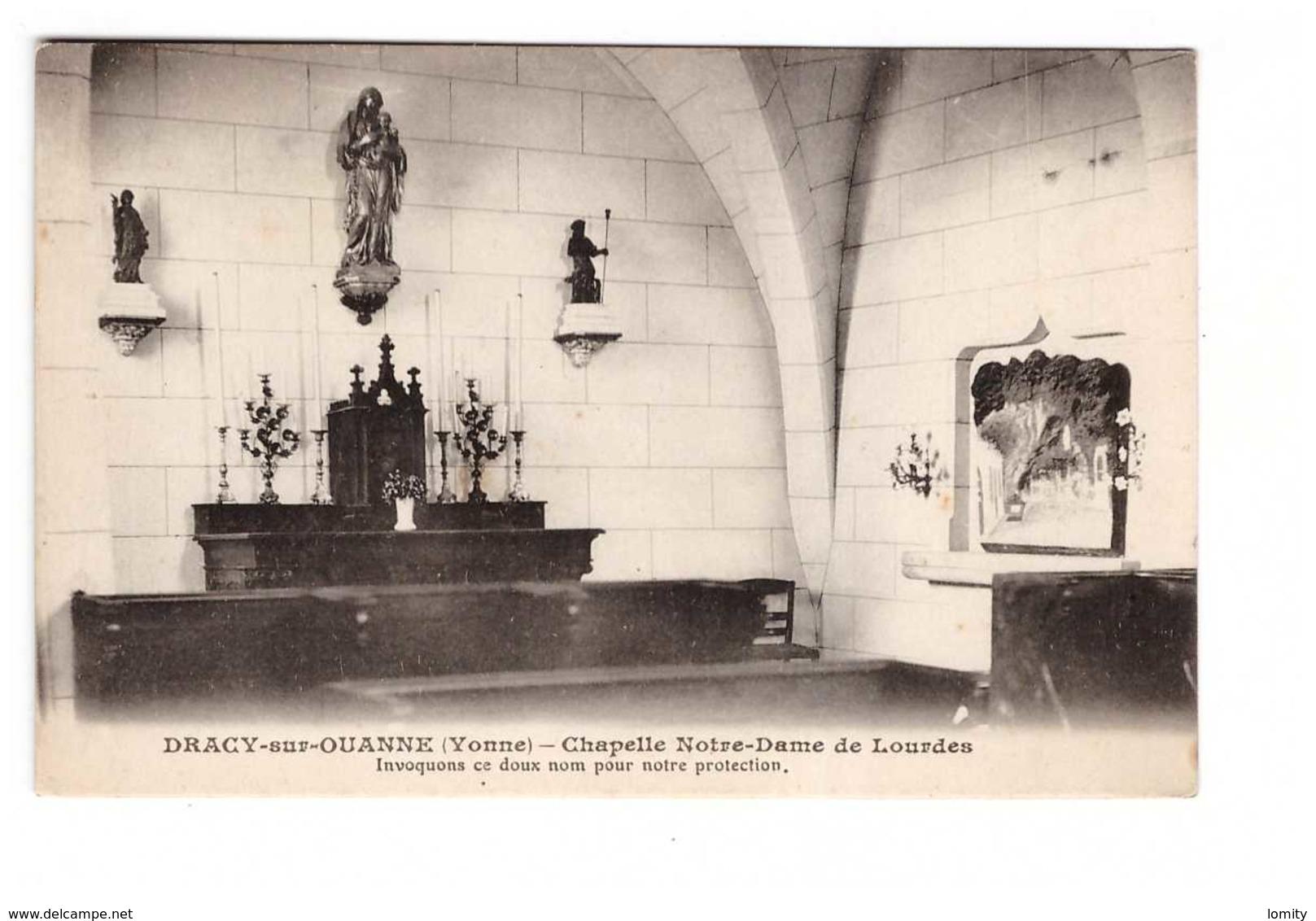 89 Dracy Sur Yonne Chapelle Notre Dame De Lourdes - Autres Communes