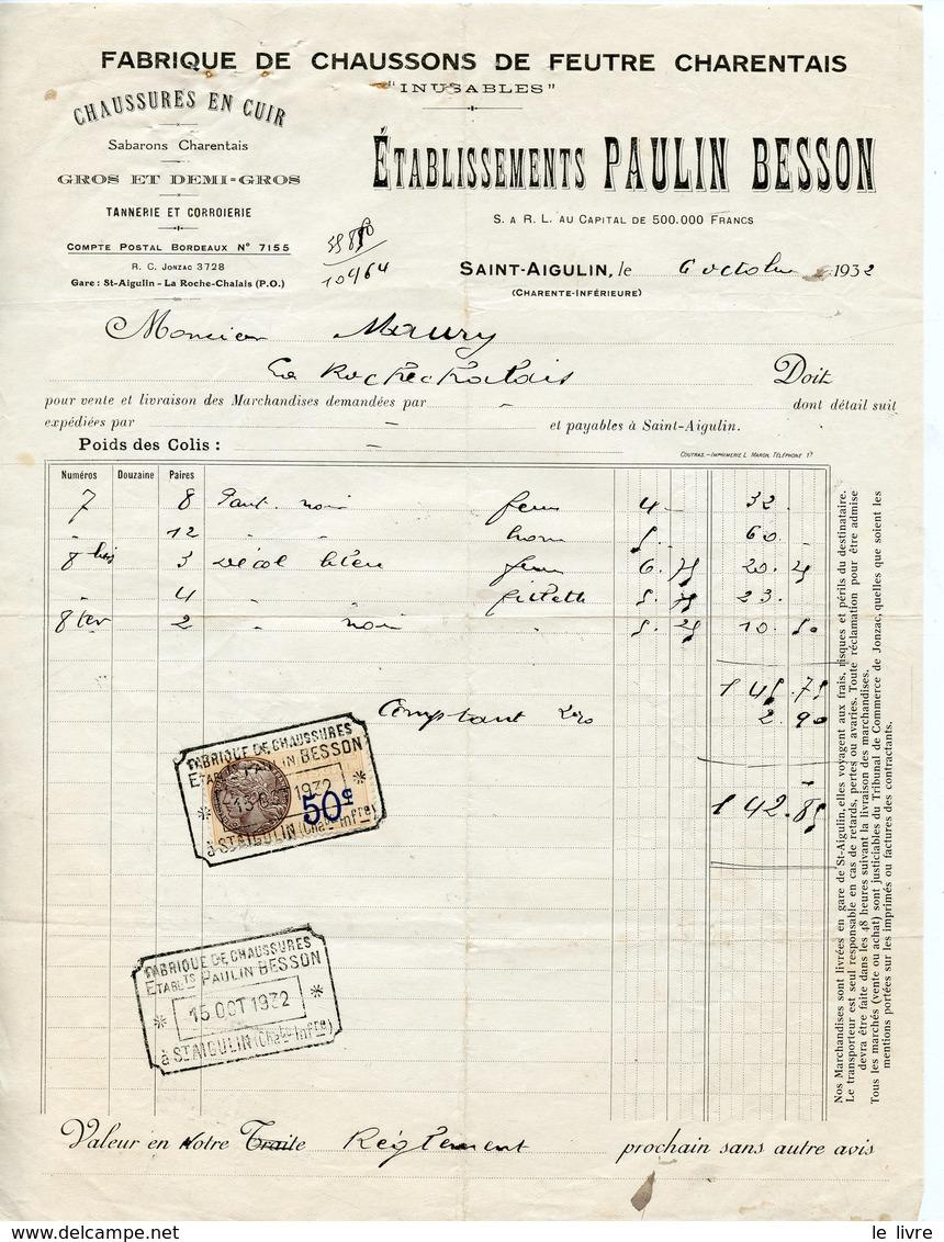 SAINT-AIGULIN 17 FACTURE PAULIN BESSON FABRIQUE DE CHAUSSONS DE FEUTRE CHAUSSURES EN CUIR 1932 - France