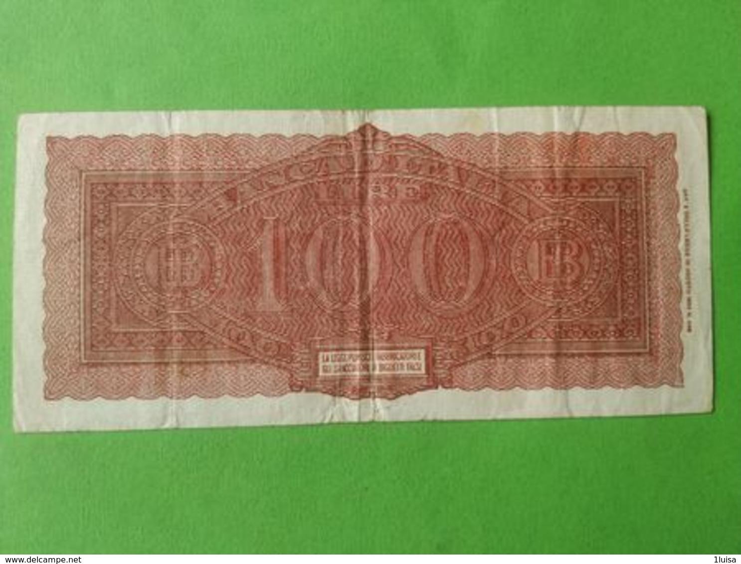 100 Lire 1944 - [ 2] 1946-… : Repubblica