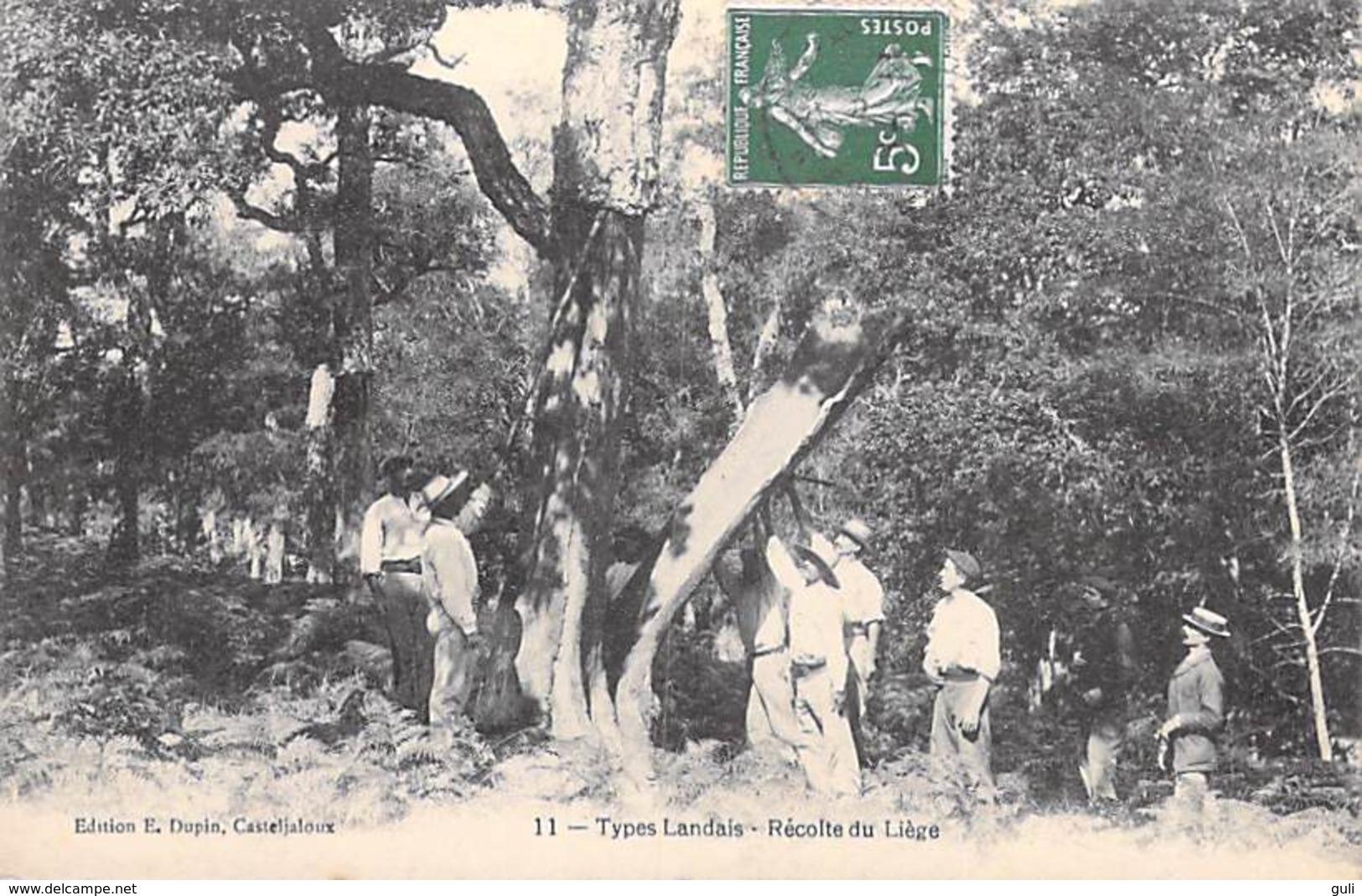 40 Landes - TYPES LANDAIS Récolte Du Liège  (-Editions : Dupin Casteljaloux 11) *PRIX FIXE - France