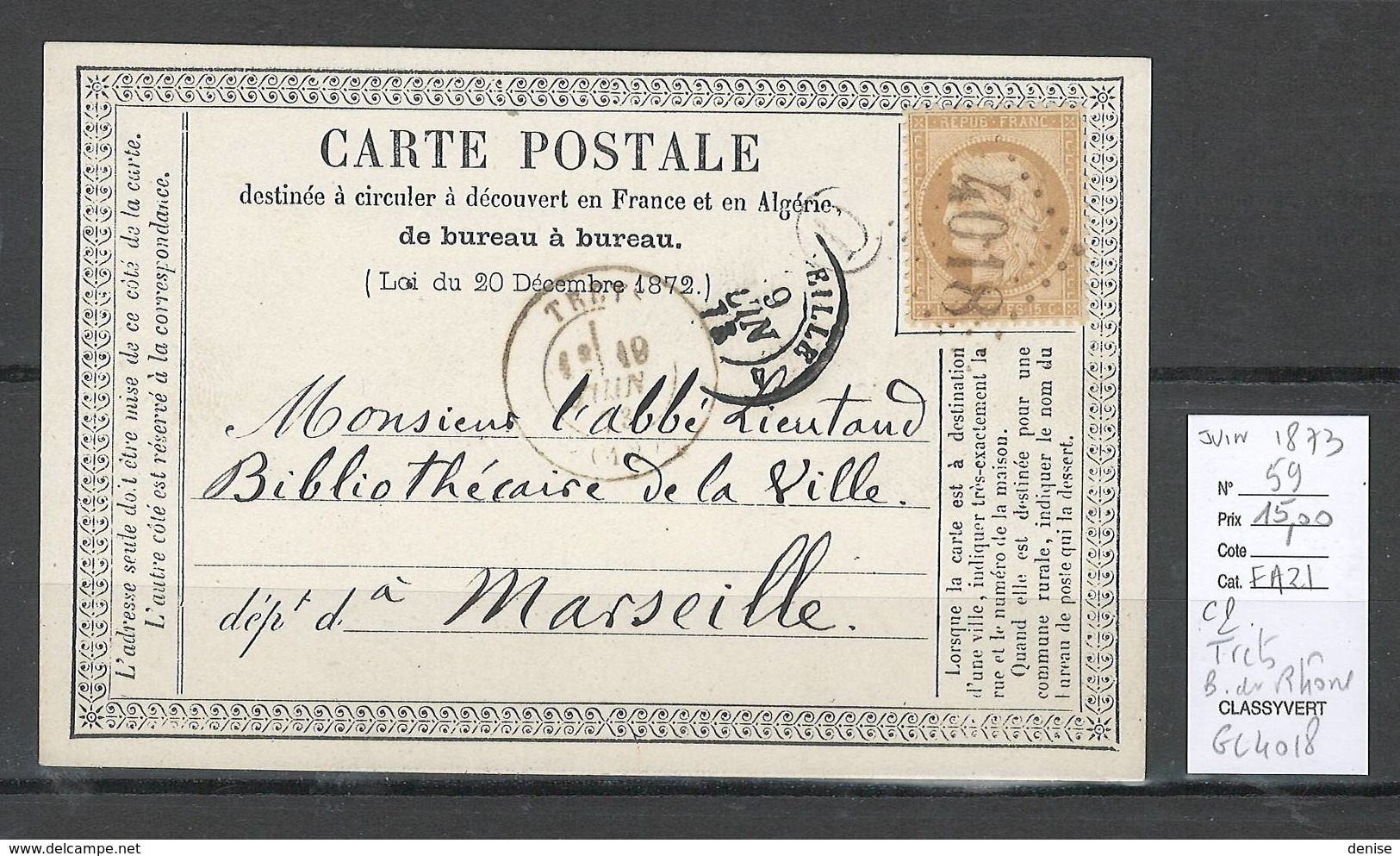 France - Carte Postale Précurseur - GC 4018 - TRETS Bouches Du Rhone - JUIN 1873 - Postmark Collection (Covers)