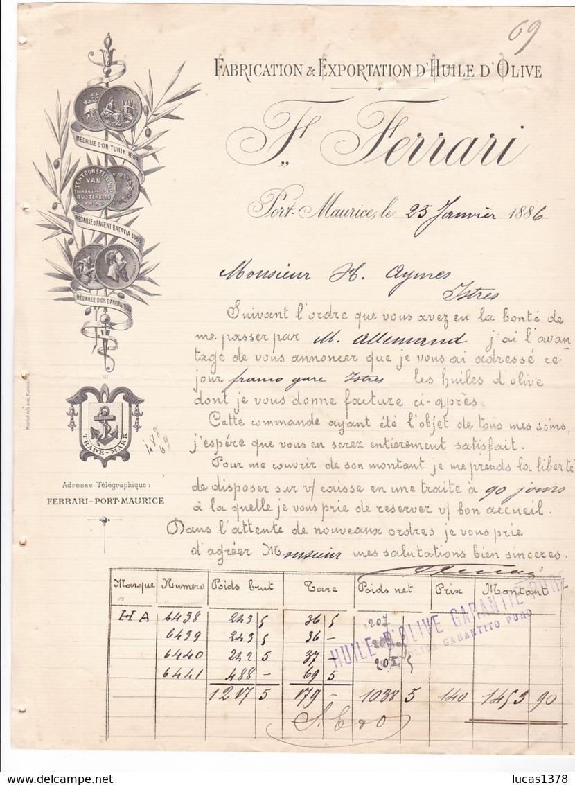 FERRARI / PORT MAURICE / ANNEE 1886 / FABRICATION / EXPORTATION HUILED OLIVE - Italie