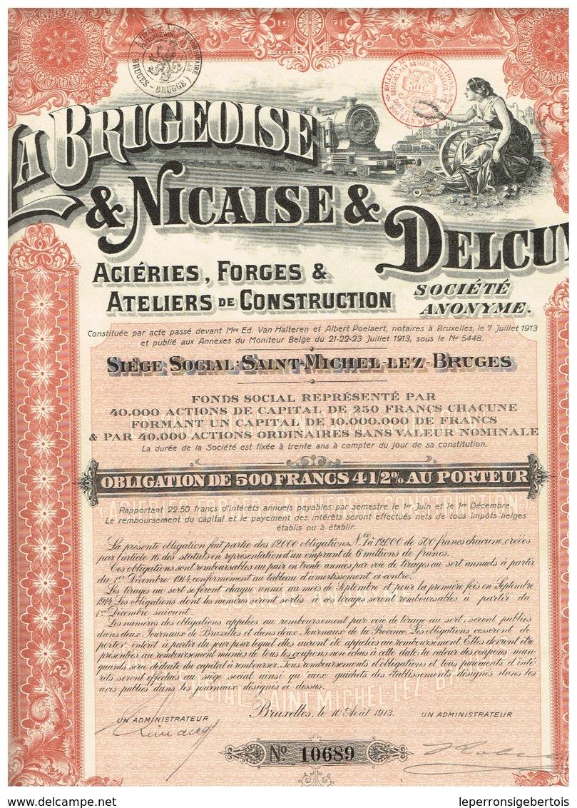 Titre Ancien - La Brugeoise & Nicaise & Delcuve- Aciéries - Forges & Ateliers De Construction - Titre De 1913 - N°10689 - Industrie