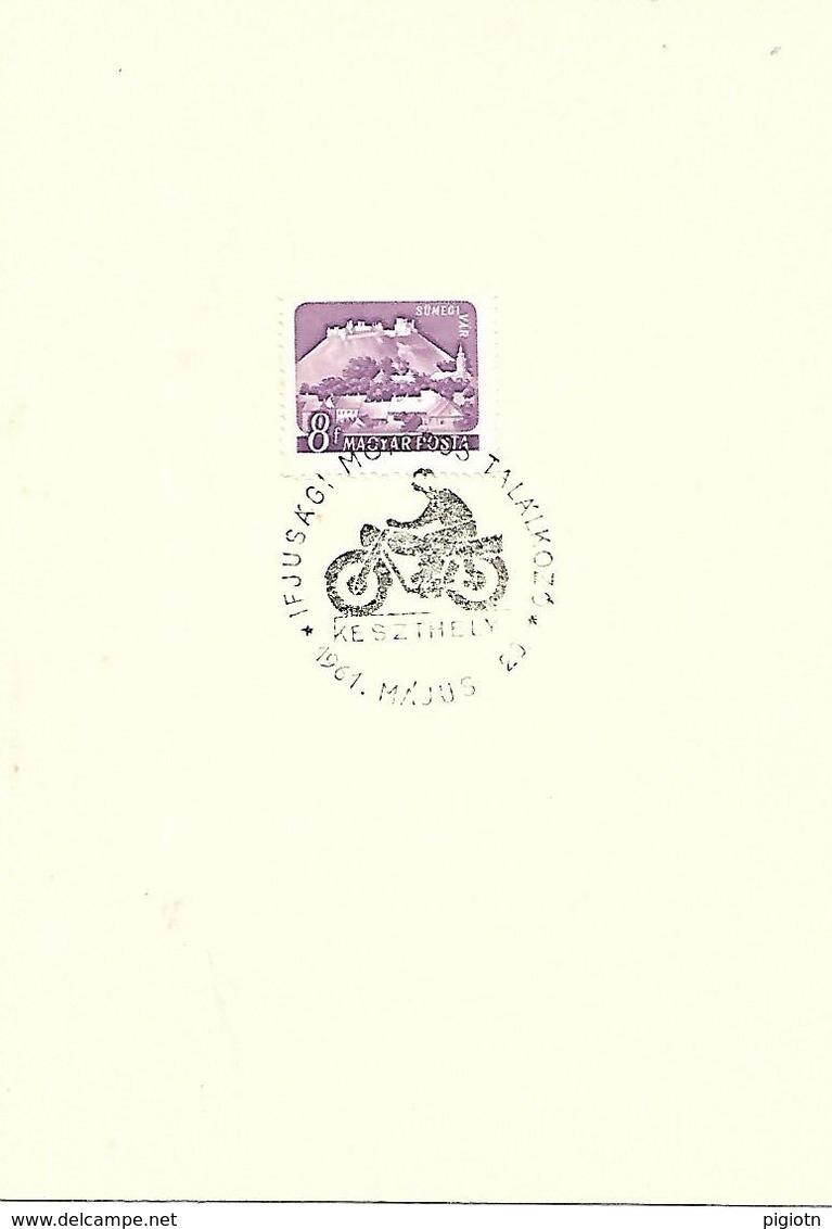 COR178 - ANNULLO UNGHERIA - MOTO MOTOCICLISMO - INCONTRO GIOVANI MOTOCICLISTI  - 20.05.1961 - Moto