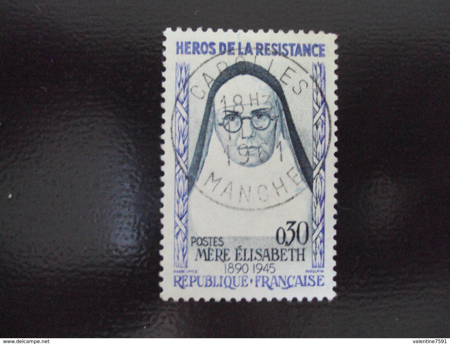 """à Partir De 1960-timbre Oblitéré N°1291     """" Mère Elisabeth    """"          Net    1 Euro  Photo  2 - Oblitérés"""