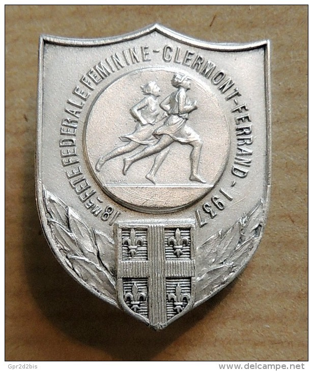 Ancienne Médaille En Métal Argenté 1937 Clermont-Ferrand 18° Fête Fédérale FEMININE ( Gravure E Fraisse ) - Athlétisme