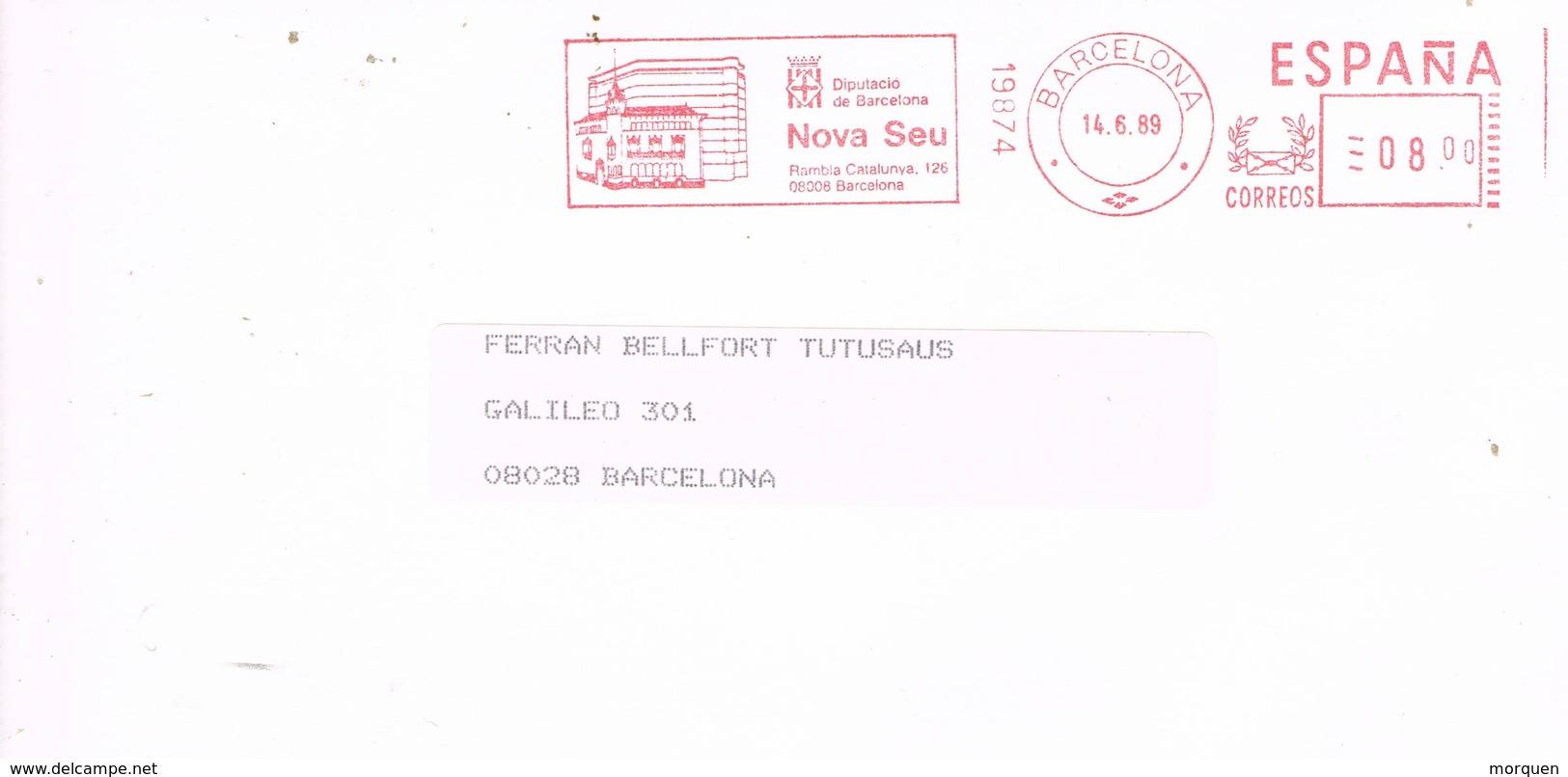 31700. Carta BARCELONA 1989. Franqueo Mecanbico DIPUTACION, Nova Seu - 1931-Hoy: 2ª República - ... Juan Carlos I
