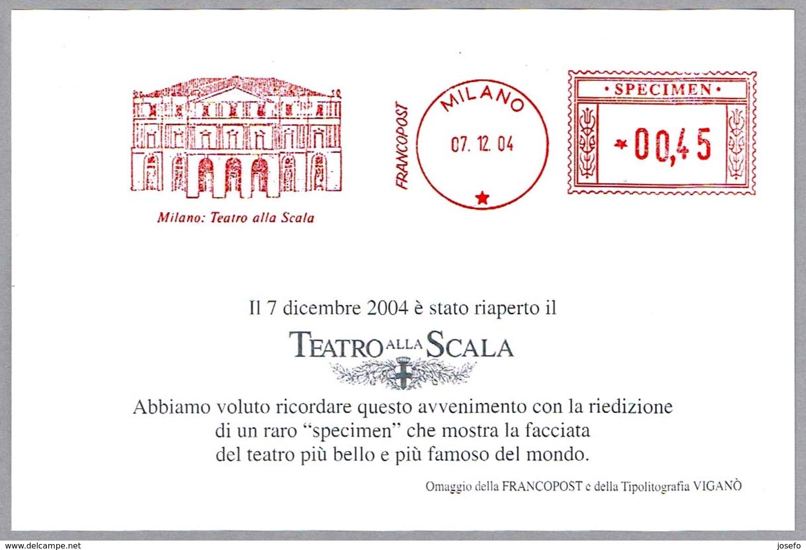 Franqueo Mecanico MILANO: TEATRO ALLA SCALA - SPECIMEN. Milano 2004 - Teatro