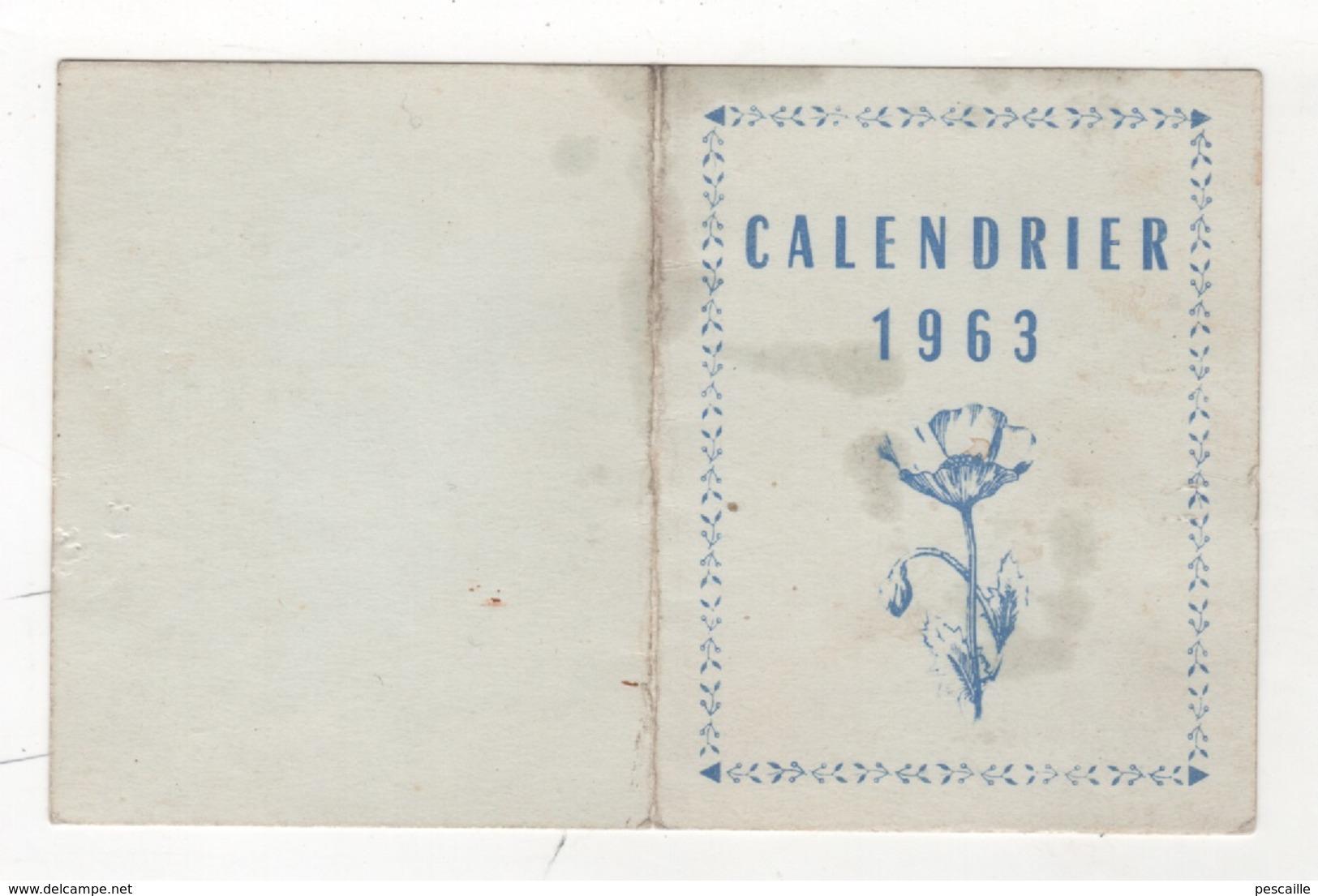 HUMOUR - CALENDRIER 1963 / VOUS ETES PRIE DE NE PAS EMMERDER LE MONDE COMME VOUS L'AVEZ FAIT L'AN PASSE - 12.8 X 8.1 Cm - Petit Format : 1961-70
