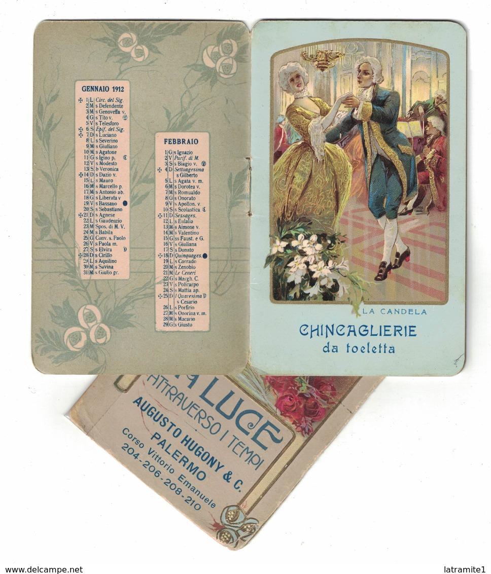 CALENDARIETTO AUGUSTO HUGONY PALERMO  1912  LA LUCE ATTRAVERSO I TEMPI - Calendari